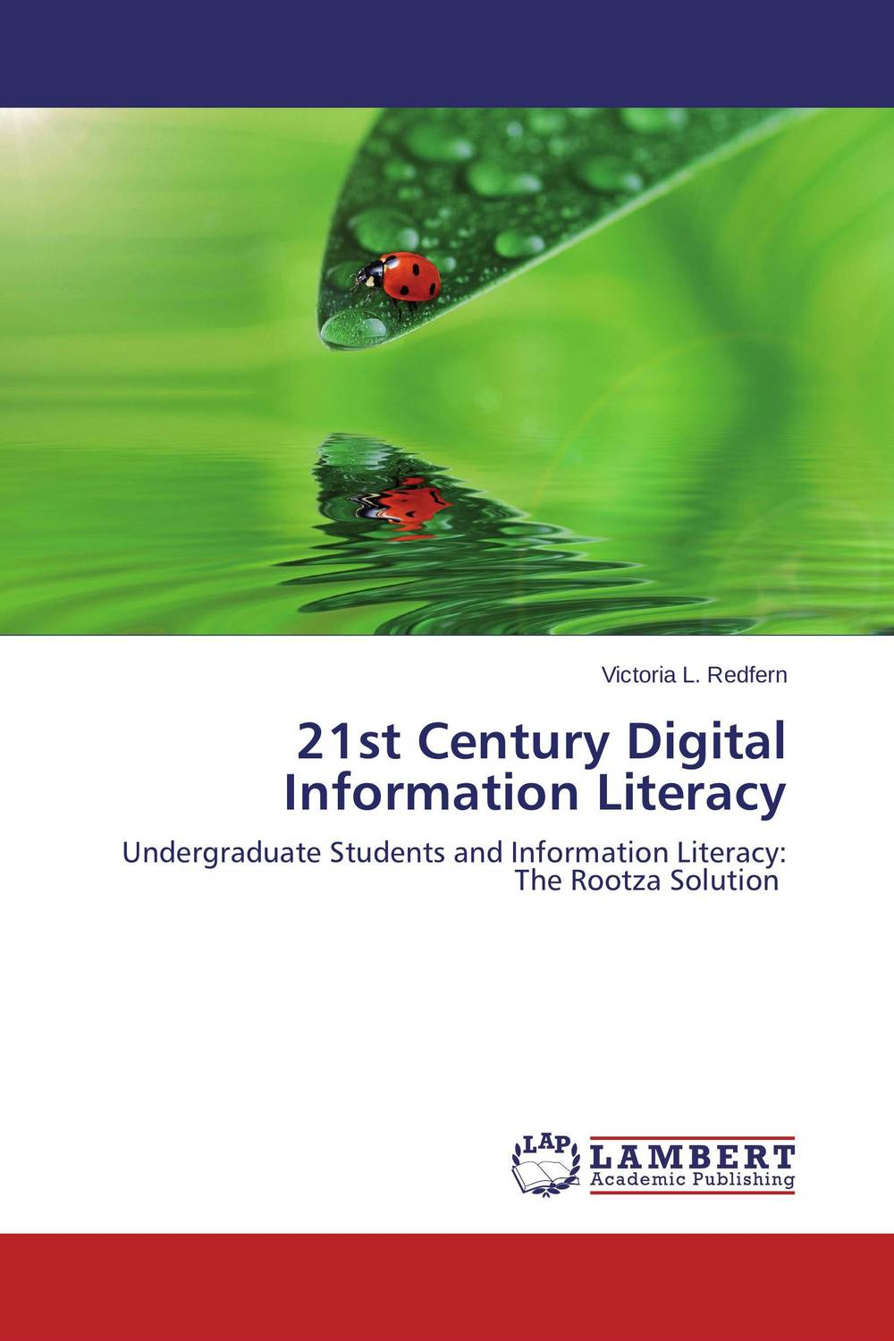 21st Century Digital Information Literacy victoria purcell–gates other people s words – the cycle of low literacy paper