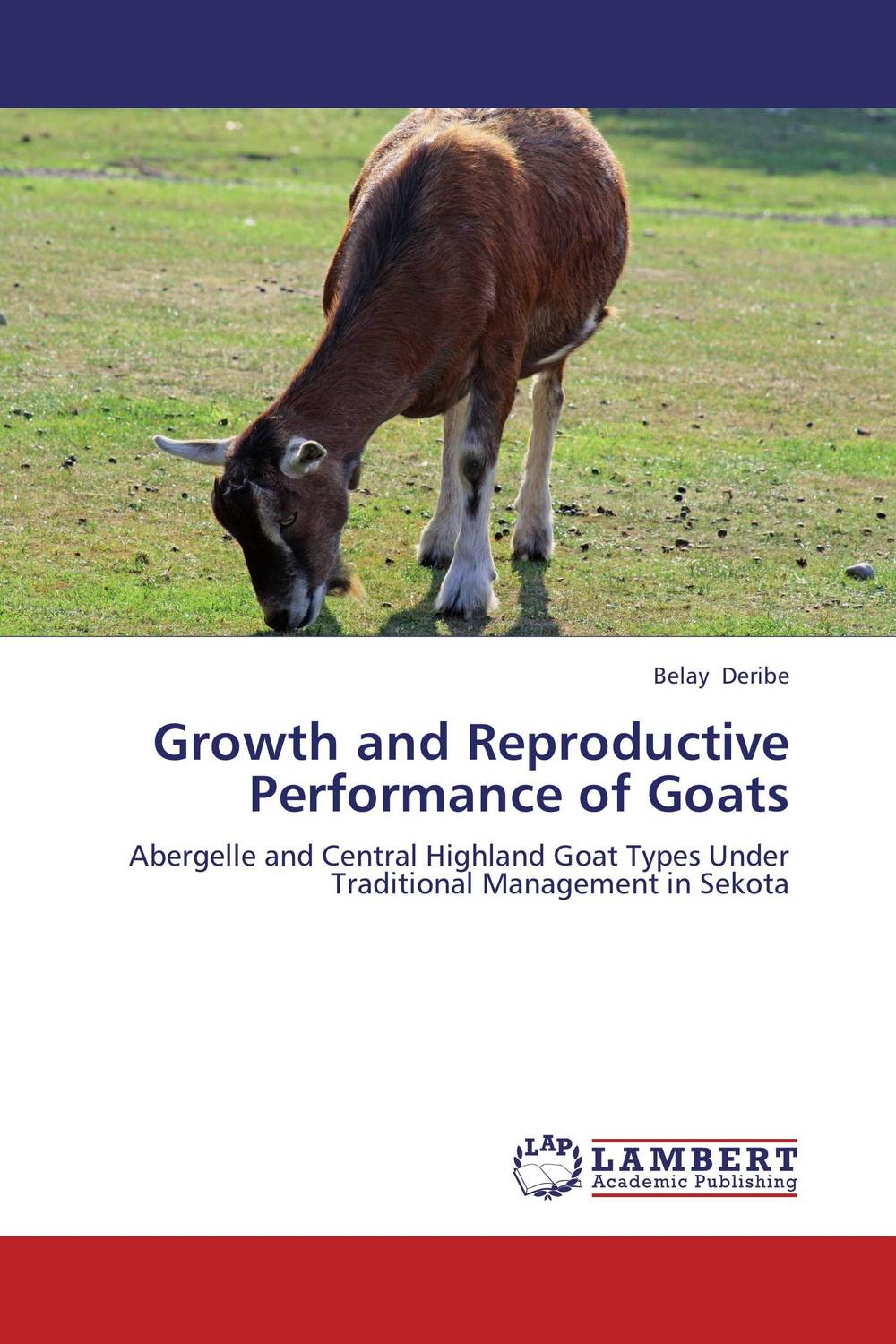 Growth and Reproductive Performance of Goats manjari singh introducing and reviewing preterm delivery and low birth weight