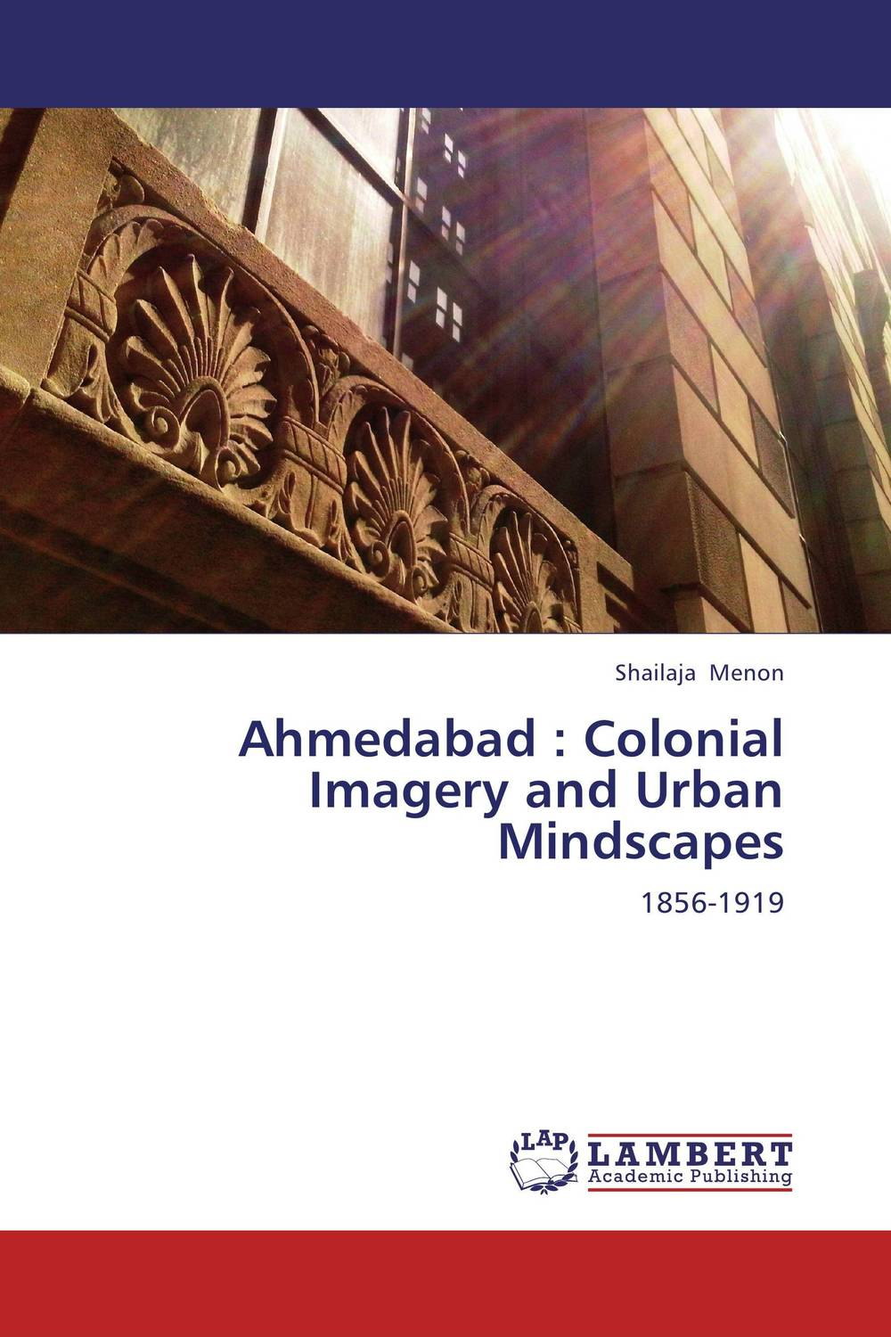 Ahmedabad : Colonial Imagery and Urban Mindscapes psychiatric disorders in postpartum period