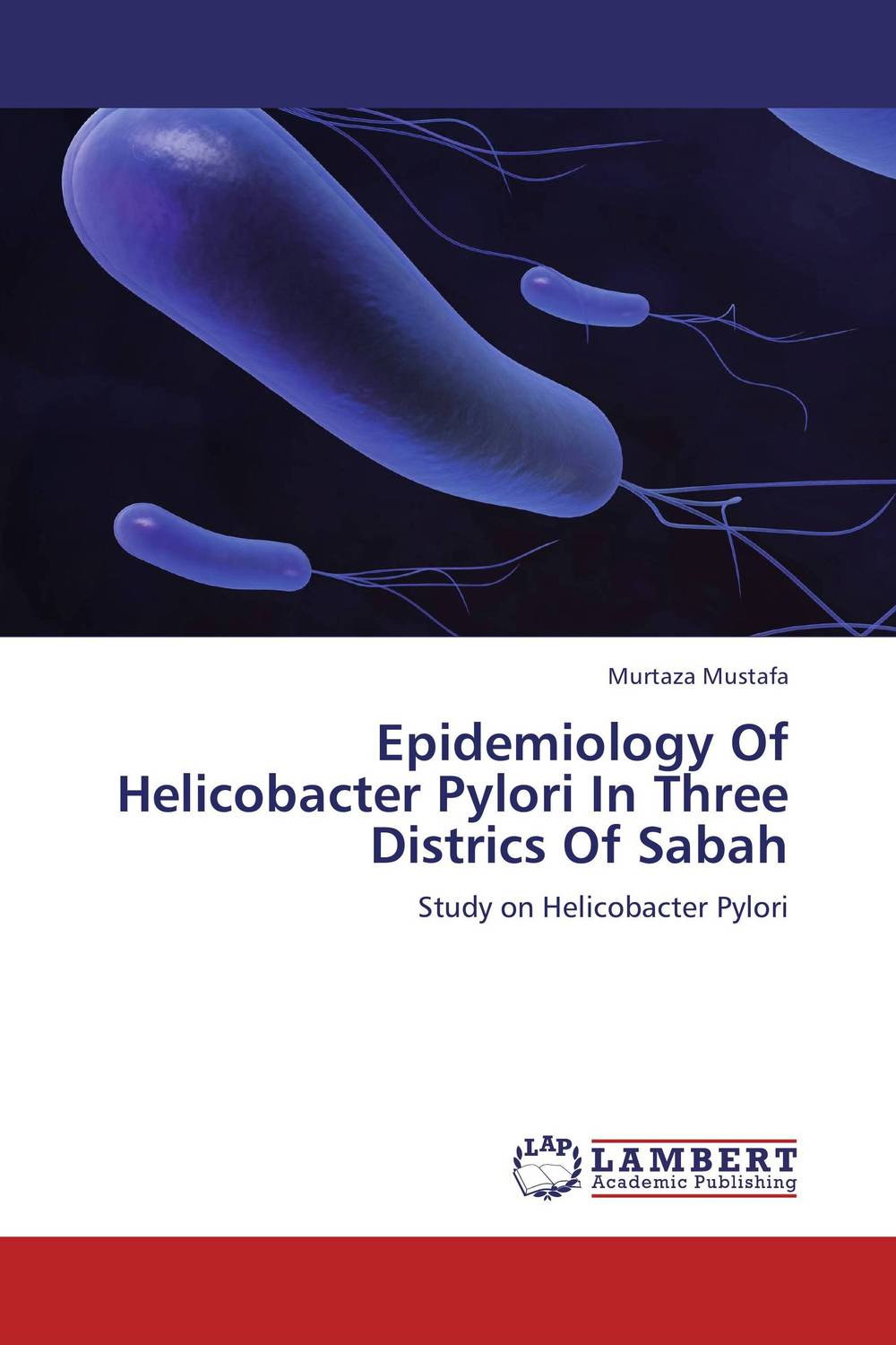 Epidemiology Of Helicobacter Pylori In Three Districs Of Sabah epidemiology of melioidosis in sabah