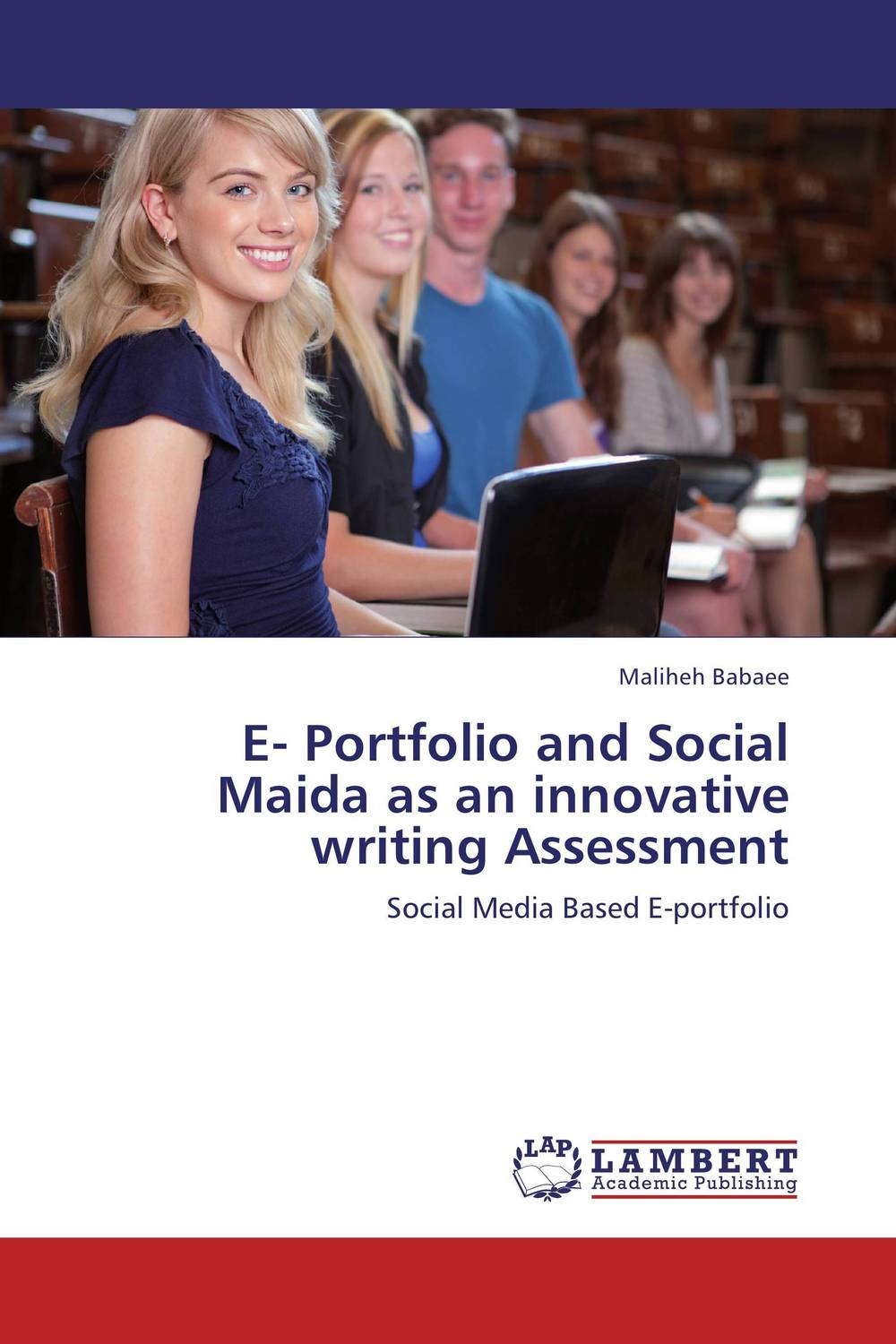 E- Portfolio and Social Maida as an innovative writing Assessment betty mcdonald reflective assessment and service learning
