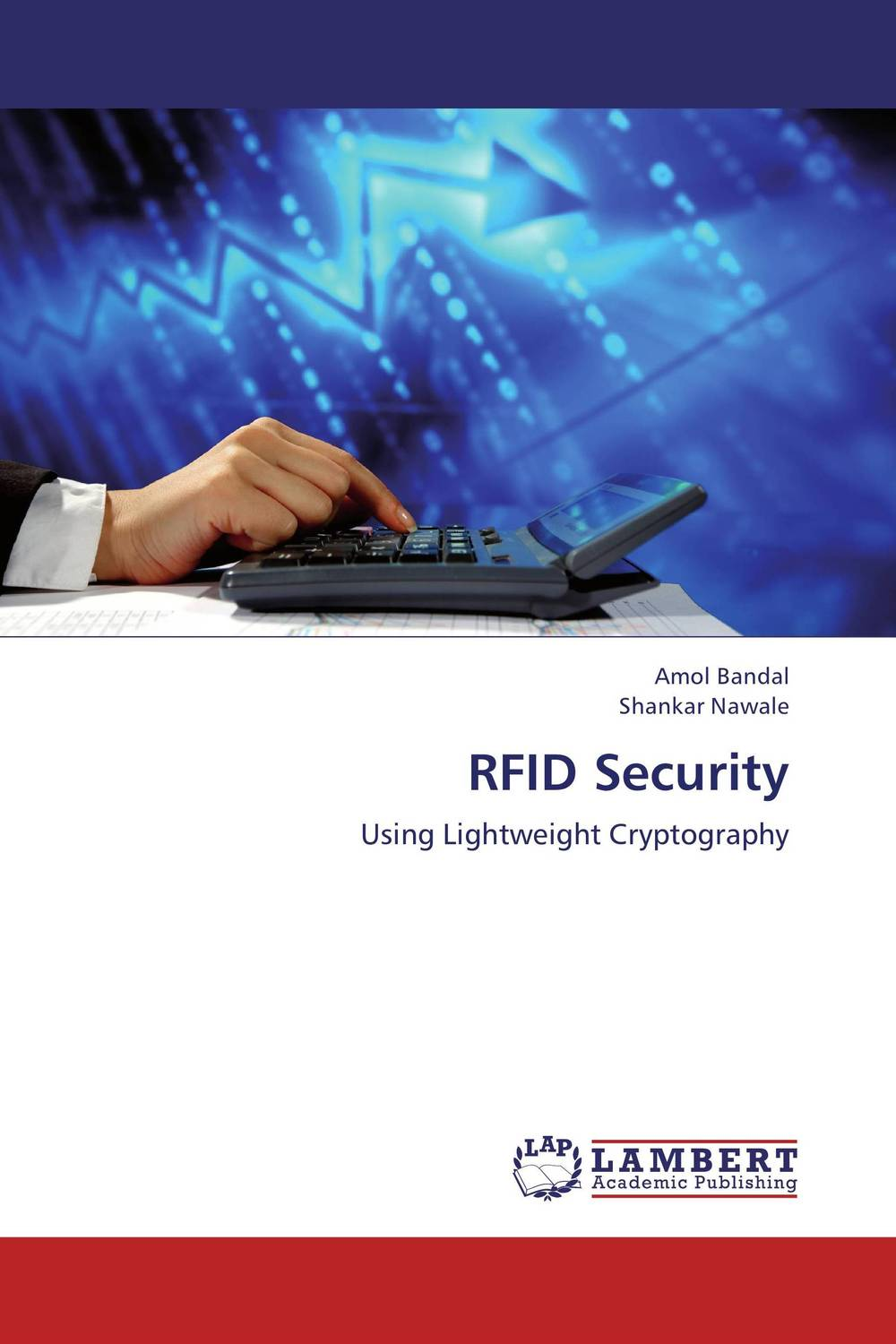 RFID Security belousov a security features of banknotes and other documents methods of authentication manual денежные билеты бланки ценных бумаг и документов