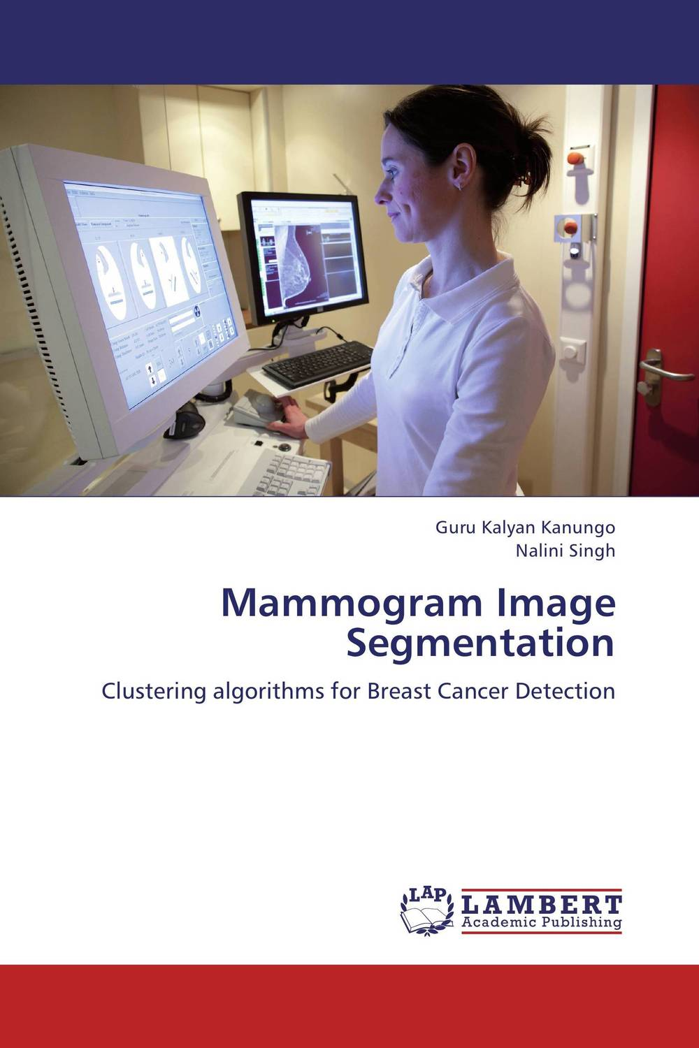 Mammogram Image Segmentation what is breast examination checking for lumps in breast by early breast cancer detection device