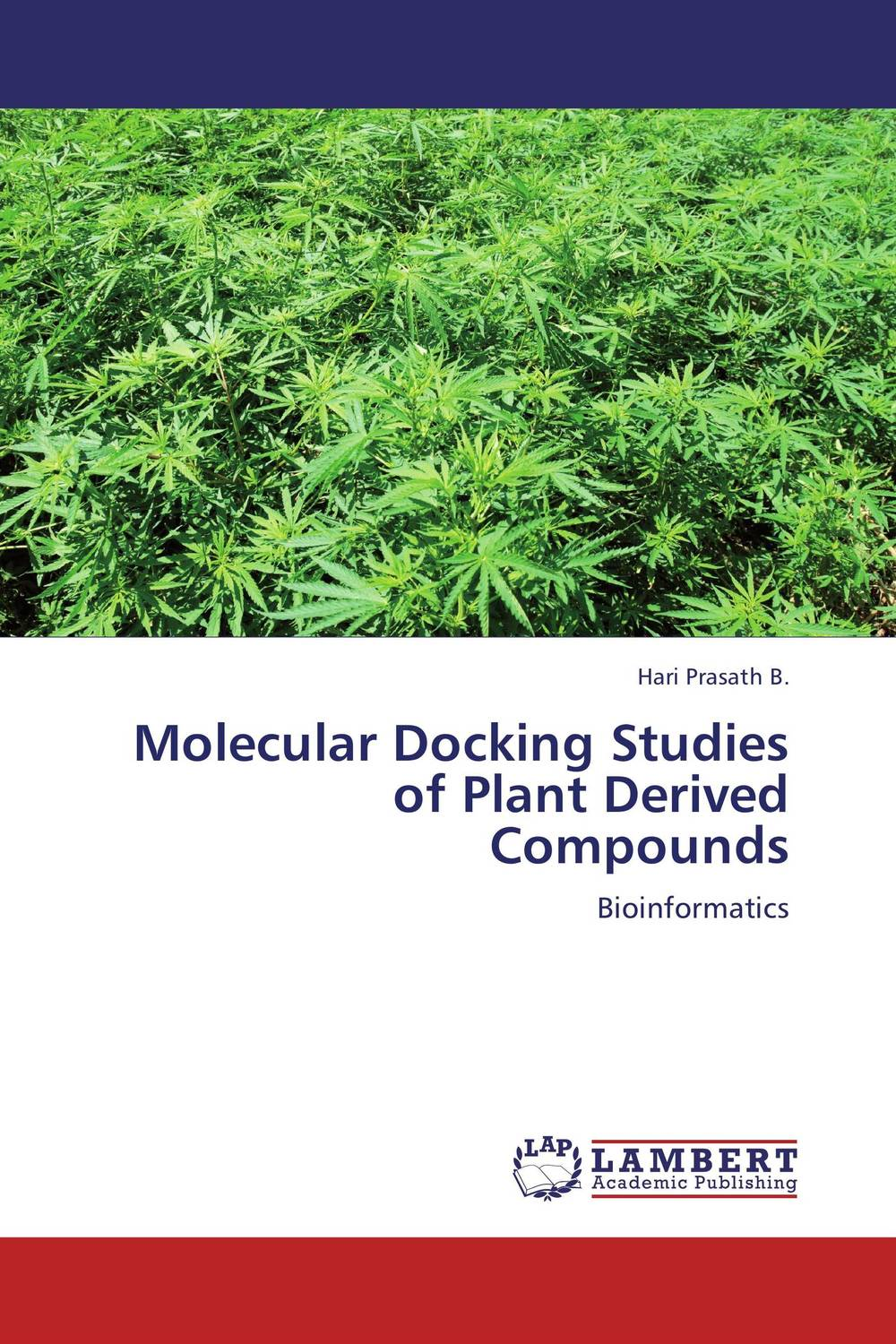 Molecular Docking Studies of Plant Derived Compounds nitin chitranshi molecular modeling docking and 3d qsar studies of mtb tnmo enzyme