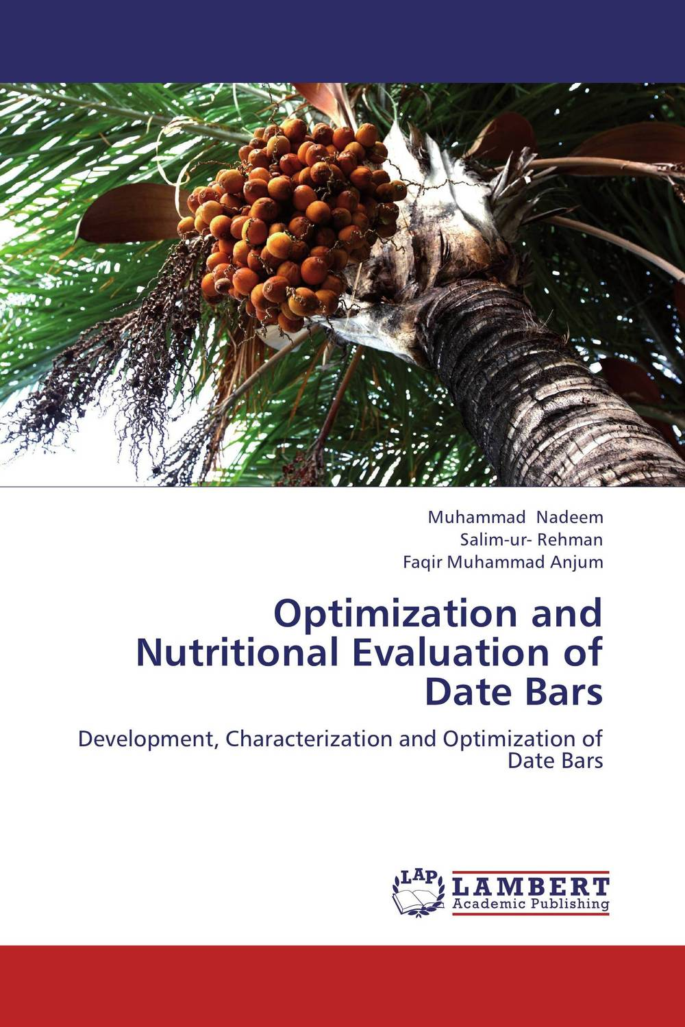 Optimization and Nutritional Evaluation of Date Bars raw revolution fruit nut and seed superfood bars cranberry almond coconut 1 6 oz bars 12 count