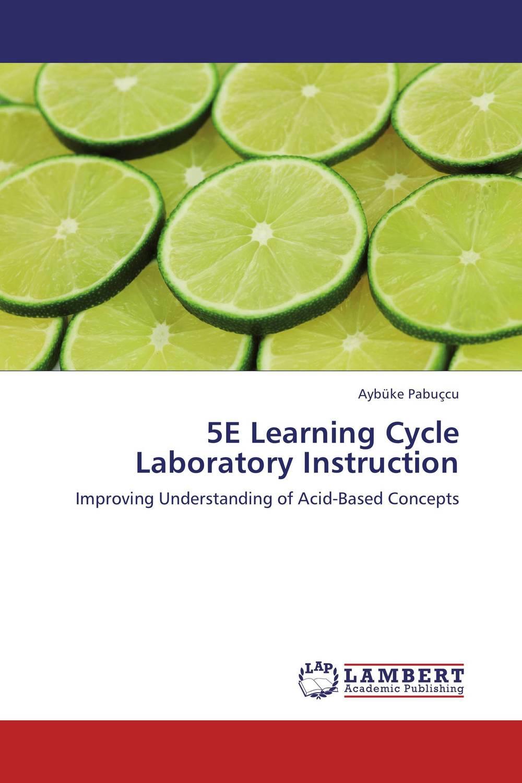 Zakazat.ru: 5E Learning Cycle Laboratory Instruction