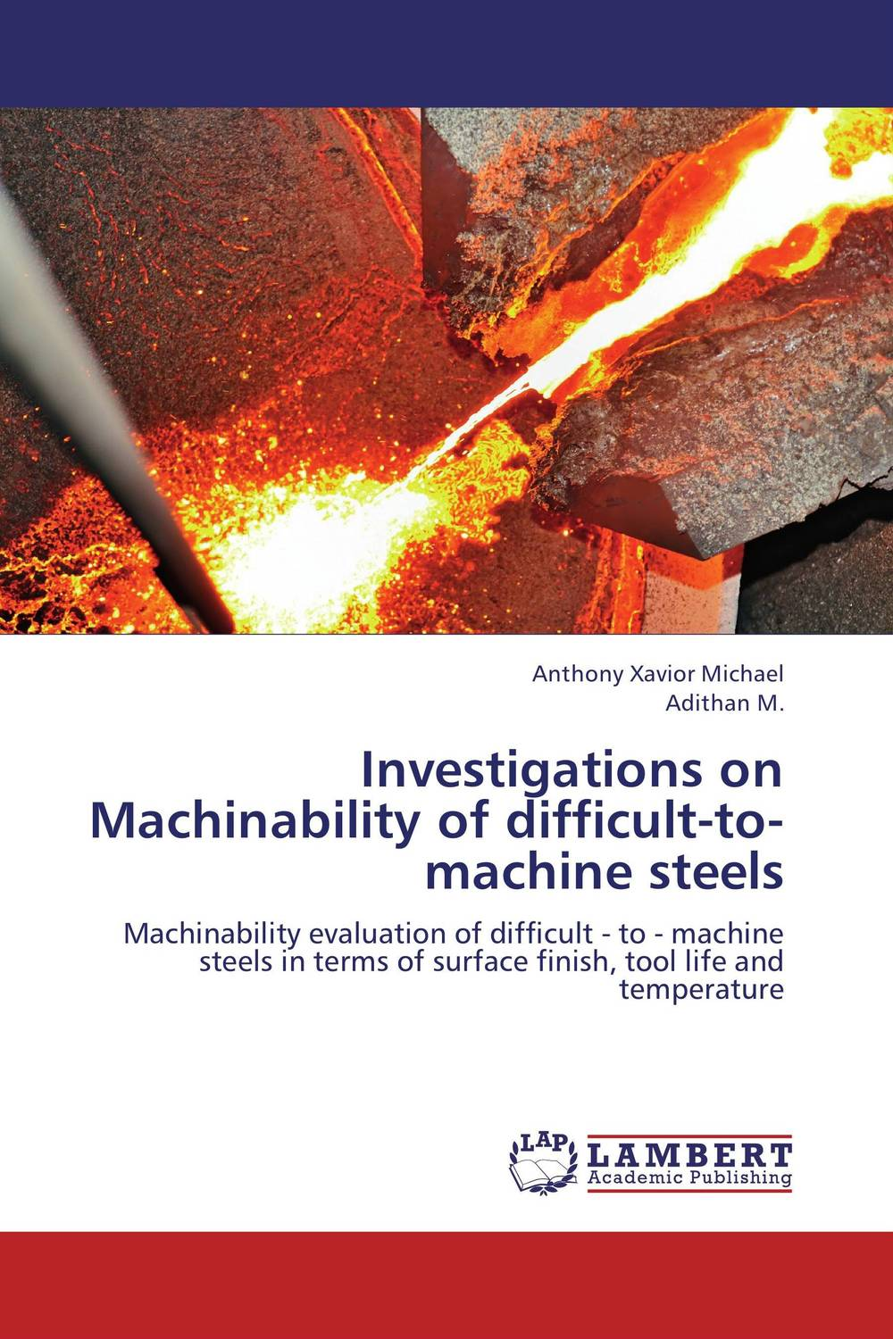 Investigations on Machinability of difficult-to-machine steels investigations on machinability of difficult to machine steels