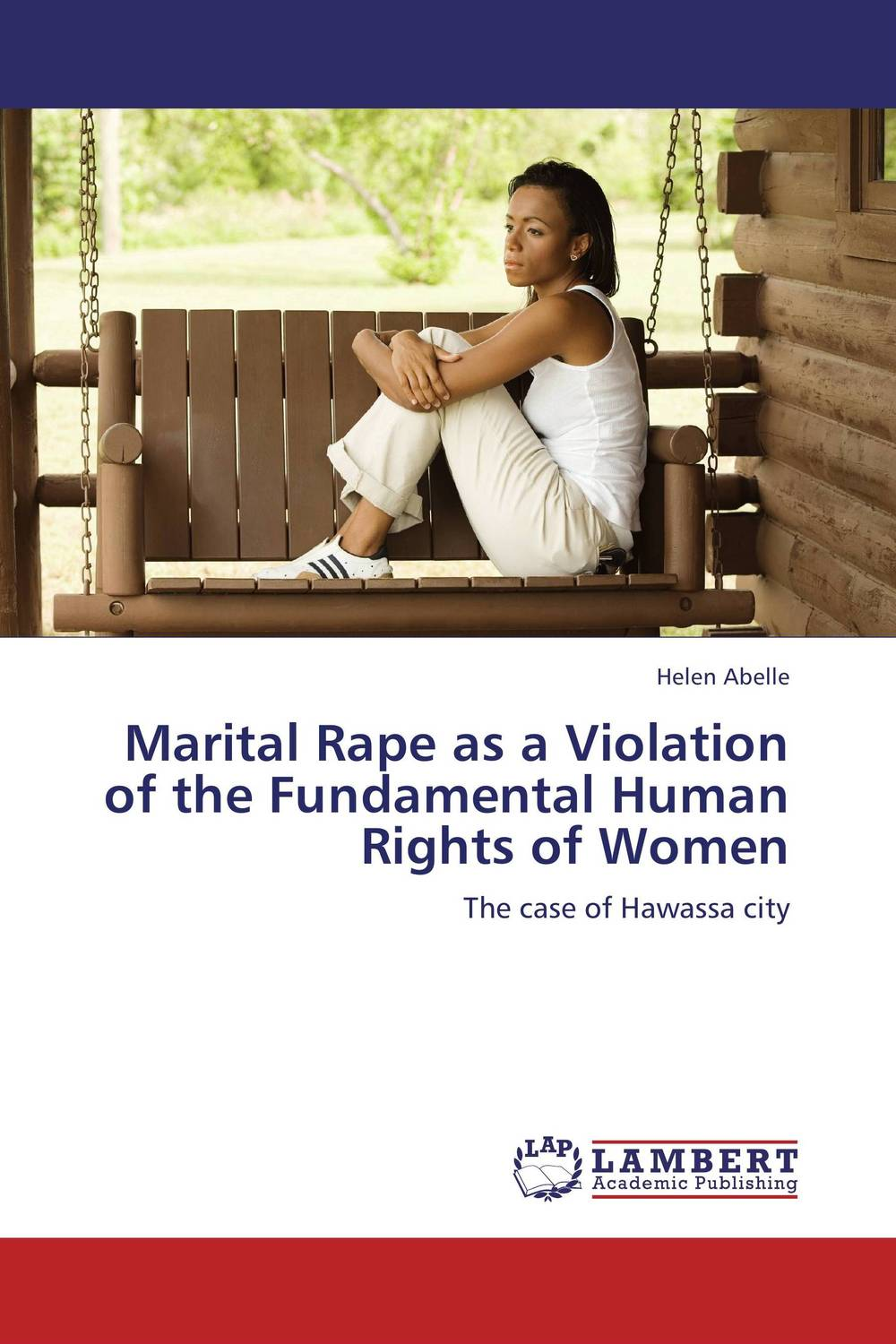 Marital Rape as a Violation of the Fundamental Human Rights of Women seeing things as they are