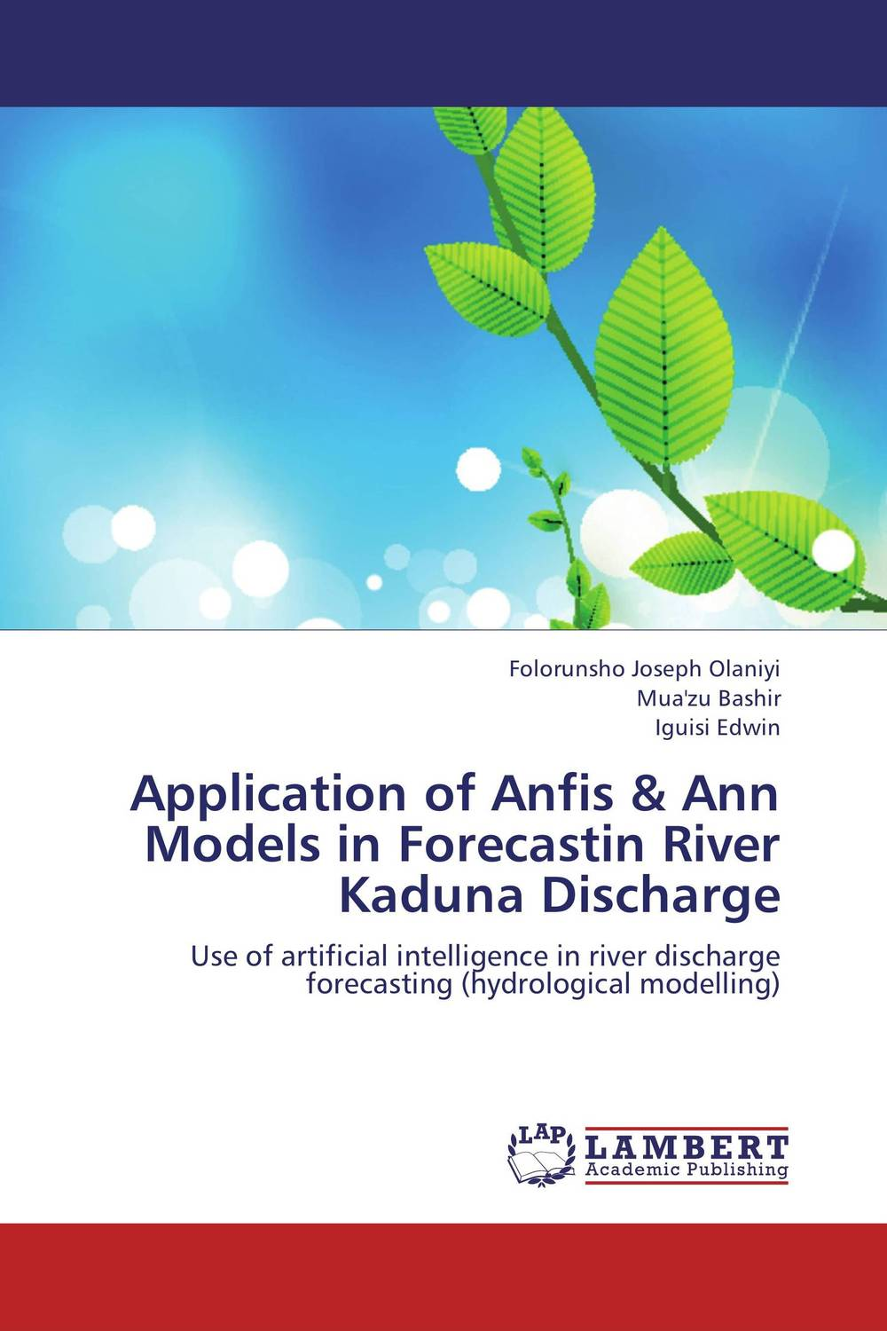 Application of Anfis & Ann Models in Forecastin River Kaduna Discharge planning for development of water resources of maner river