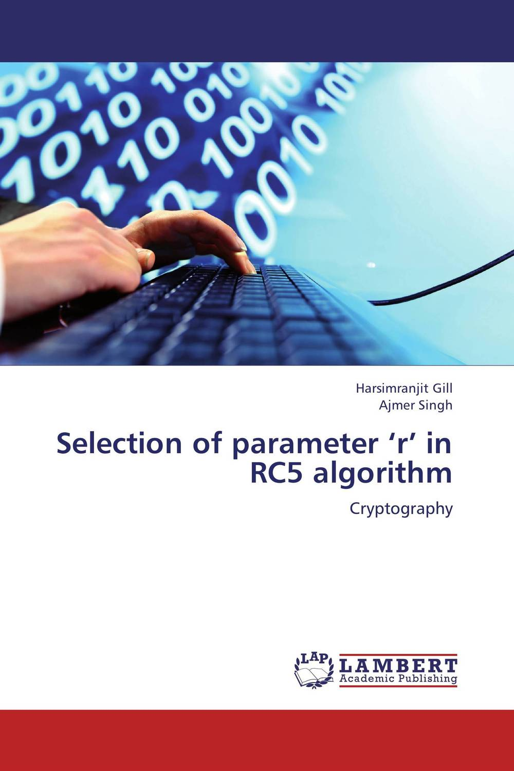 Selection of parameter 'r' in RC5 algorithm harsimranjit gill and ajmer singh selection of parameter 'r' in rc5 algorithm
