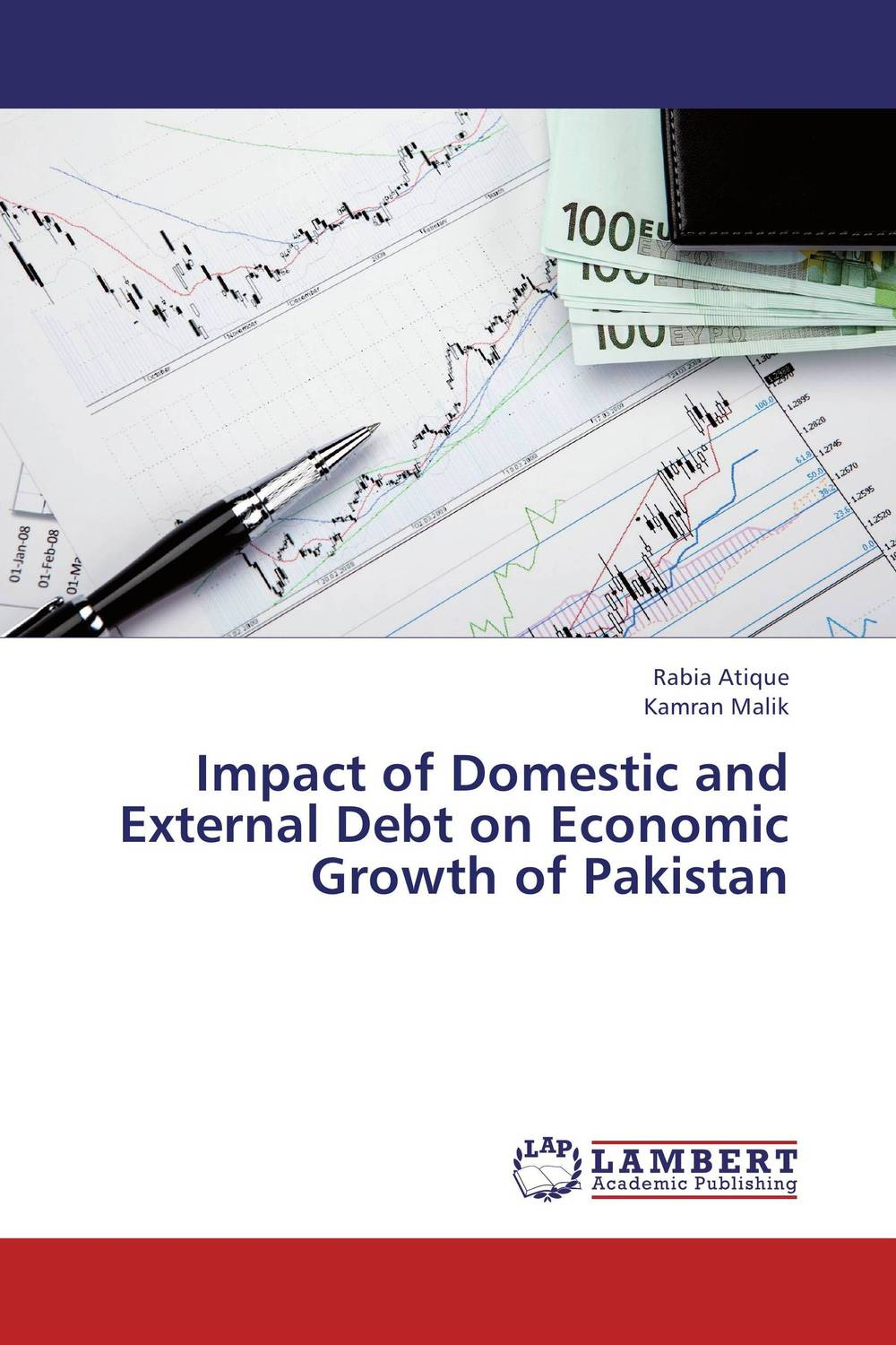 Impact of Domestic and External Debt on Economic Growth of Pakistan impact of stock market performance indices on economic growth