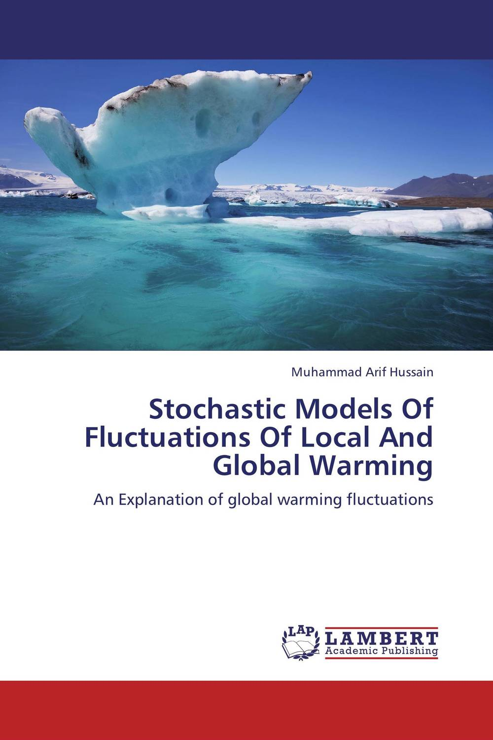 Stochastic Models Of Fluctuations Of Local And Global Warming the application of global ethics to solve local improprieties