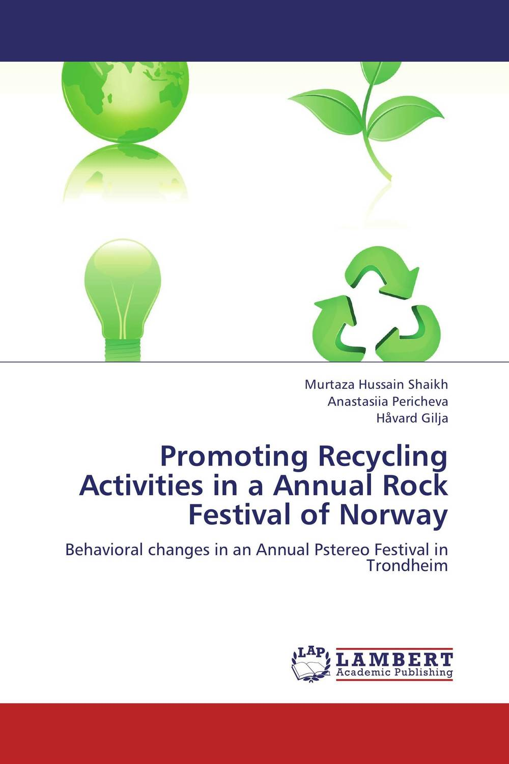 Promoting Recycling Activities in a Annual Rock Festival of Norway fuji rock festival 2017 niigata saturday