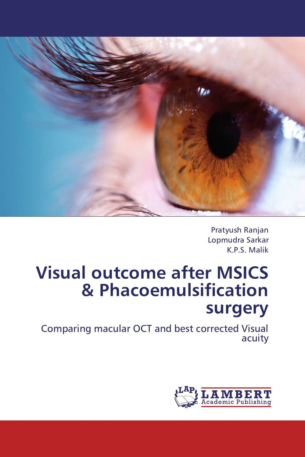 Visual outcome after MSICS & Phacoemulsification surgery the operative