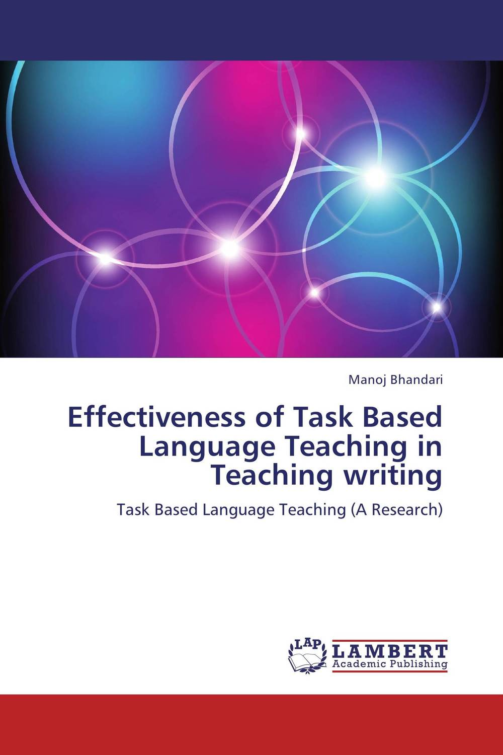 Effectiveness of Task Based Language Teaching in Teaching writing david willis doing task based teaching