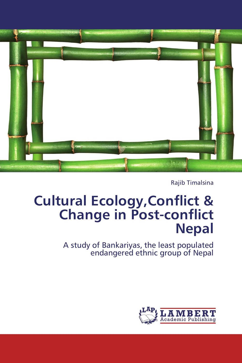 Cultural Ecology,Conflict & Change in Post-conflict Nepal bender community and social change in america