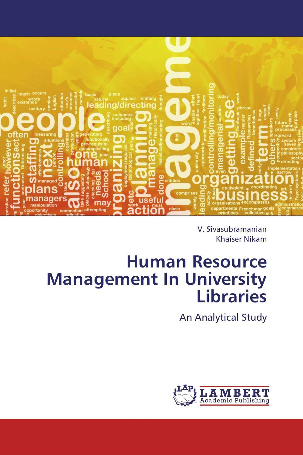 Human Resource Management In University Libraries establishment management and organization of university libraries