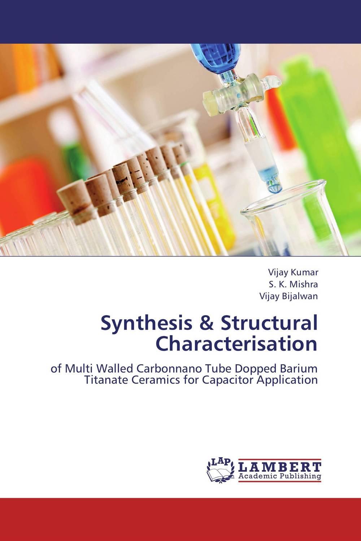 Synthesis & Structural Characterisation недорго, оригинальная цена