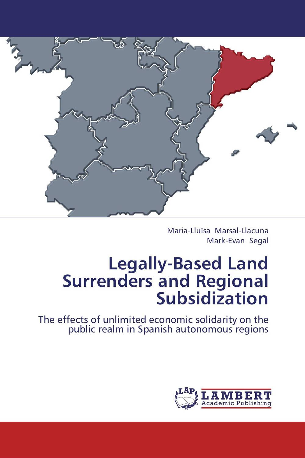 Legally-Based Land Surrenders and Regional Subsidization a comparative study of public and private healthcare services