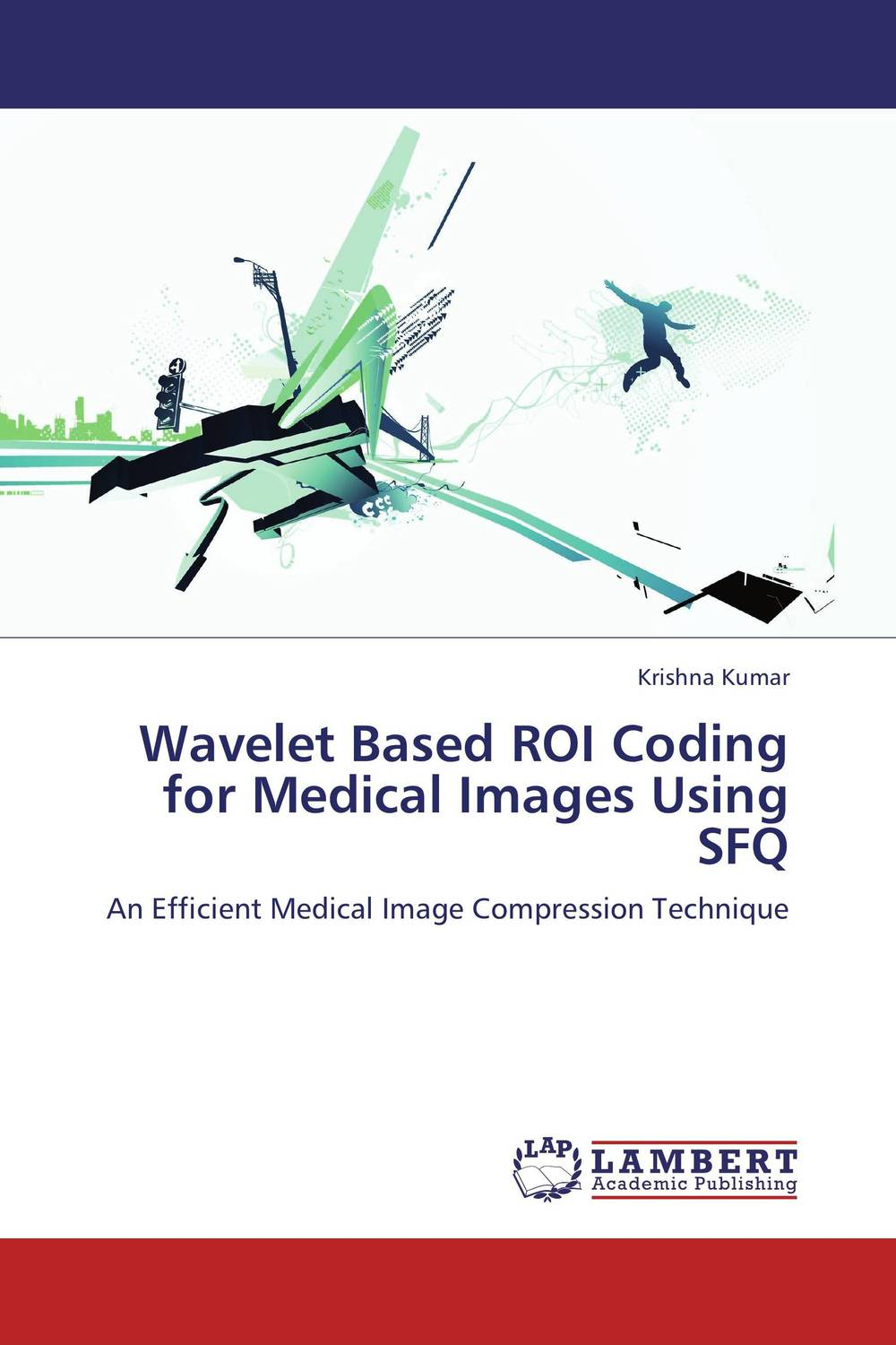 Wavelet Based ROI Coding for Medical Images Using SFQ novel image compression methods based on vector quantization page 7