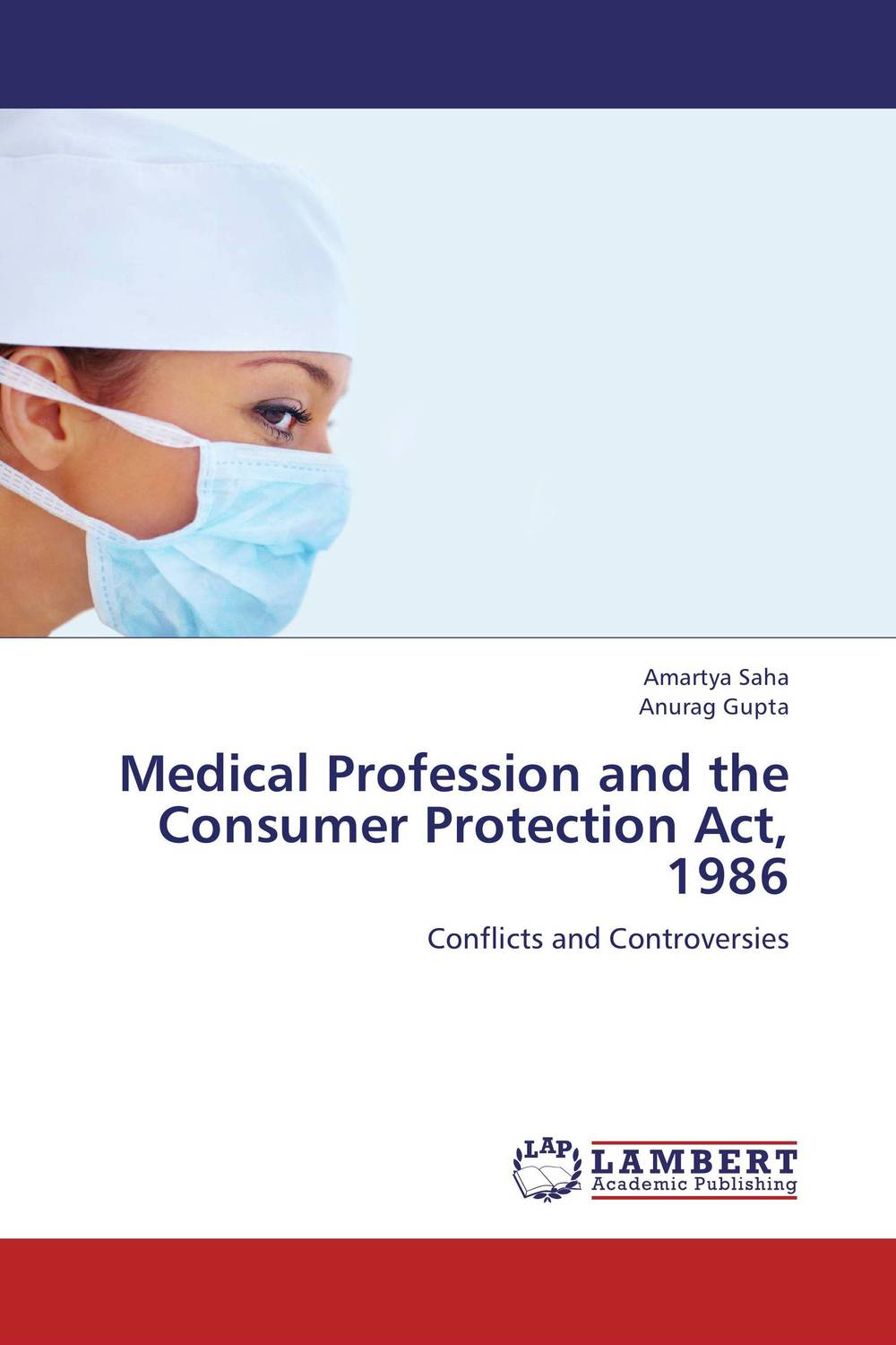 Medical Profession and the Consumer Protection Act, 1986
