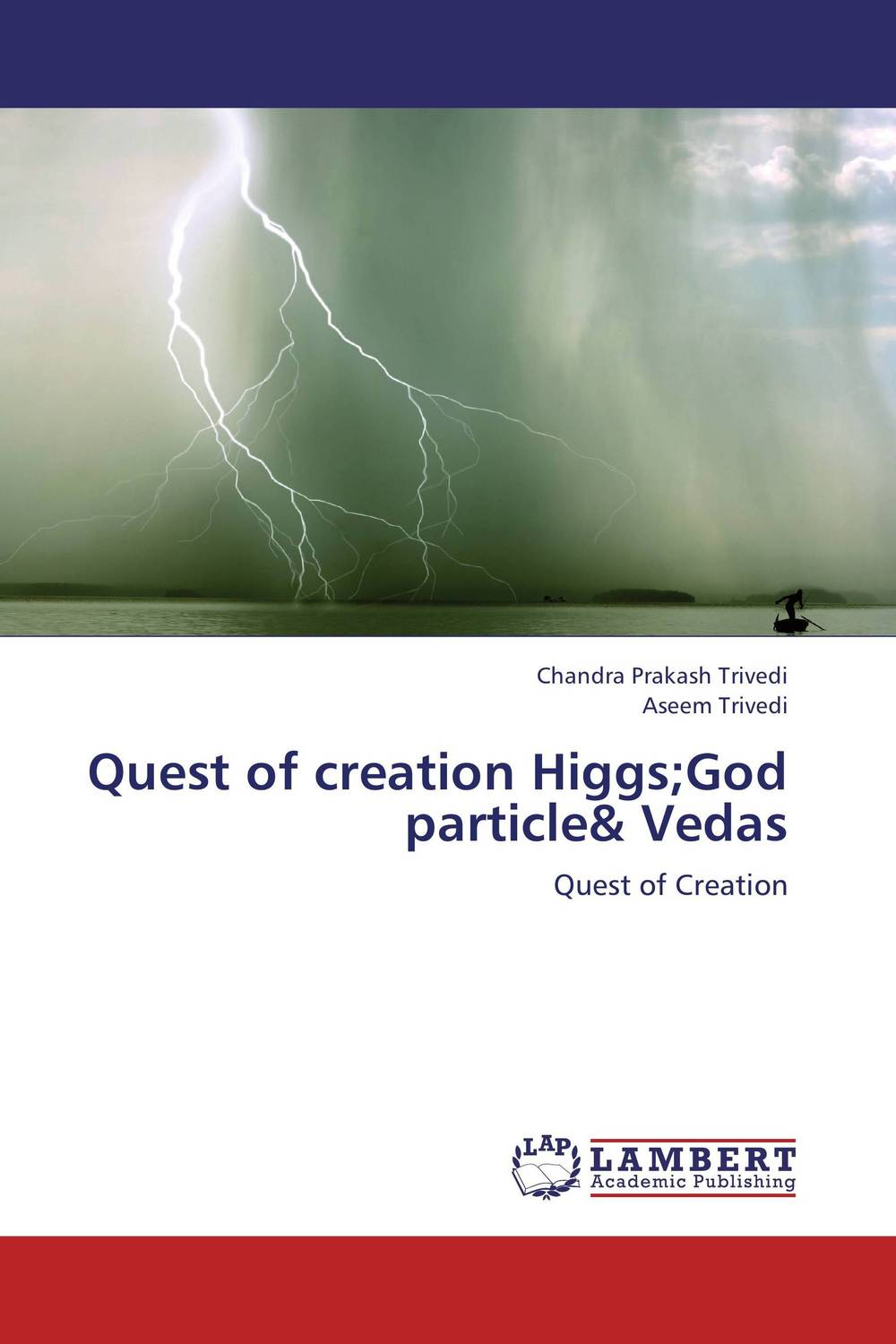 Quest of creation Higgs;God particle& Vedas bride of the water god v 3