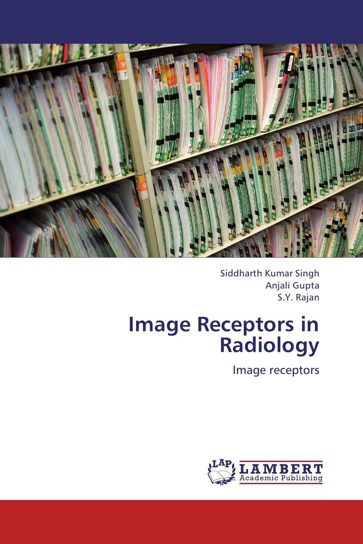 Image Receptors in Radiology image receptors in radiology