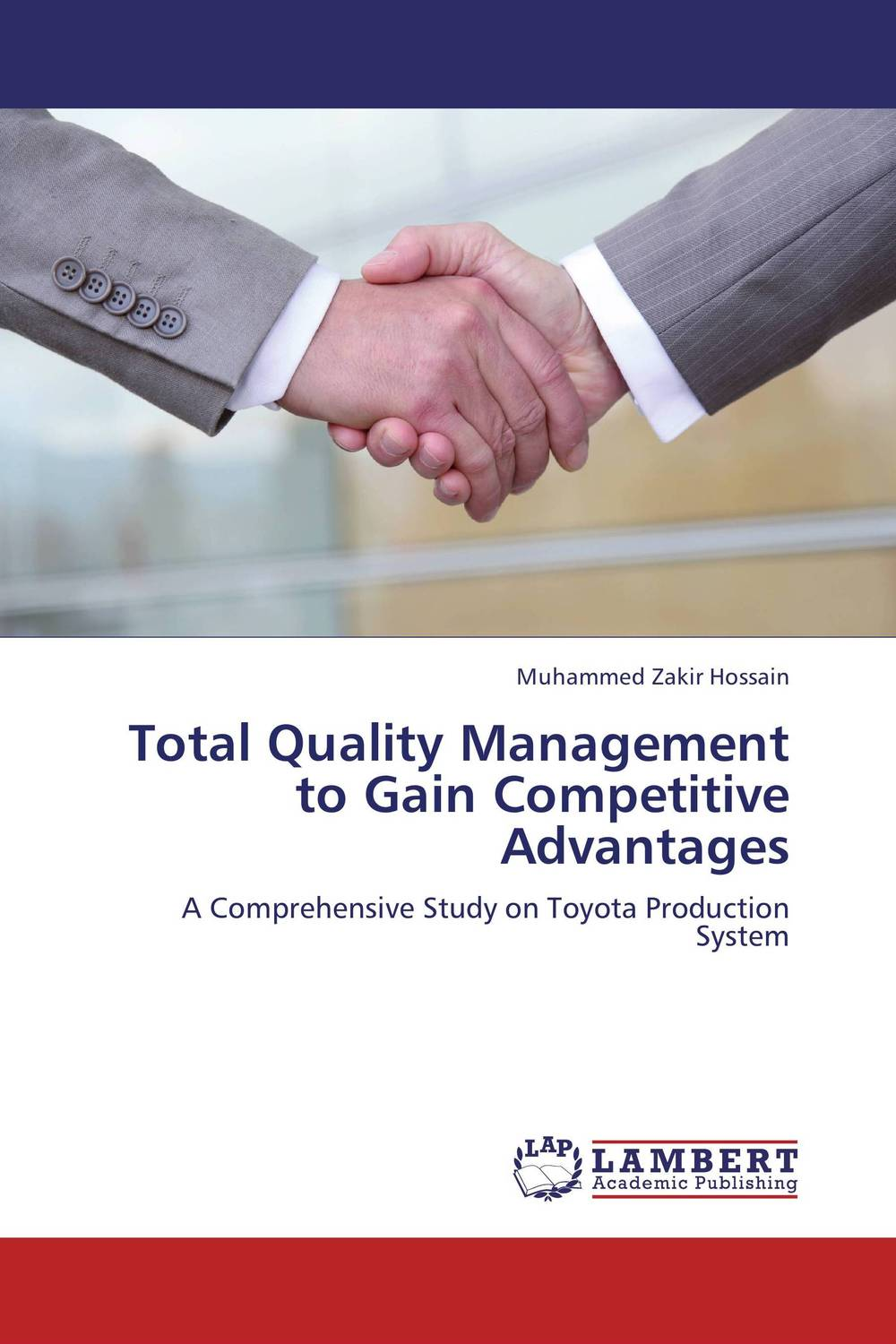 Total Quality Management to Gain Competitive Advantages total quality management to gain competitive advantages