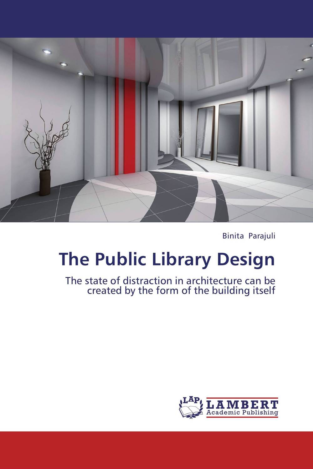 The Public Library Design affair of state an