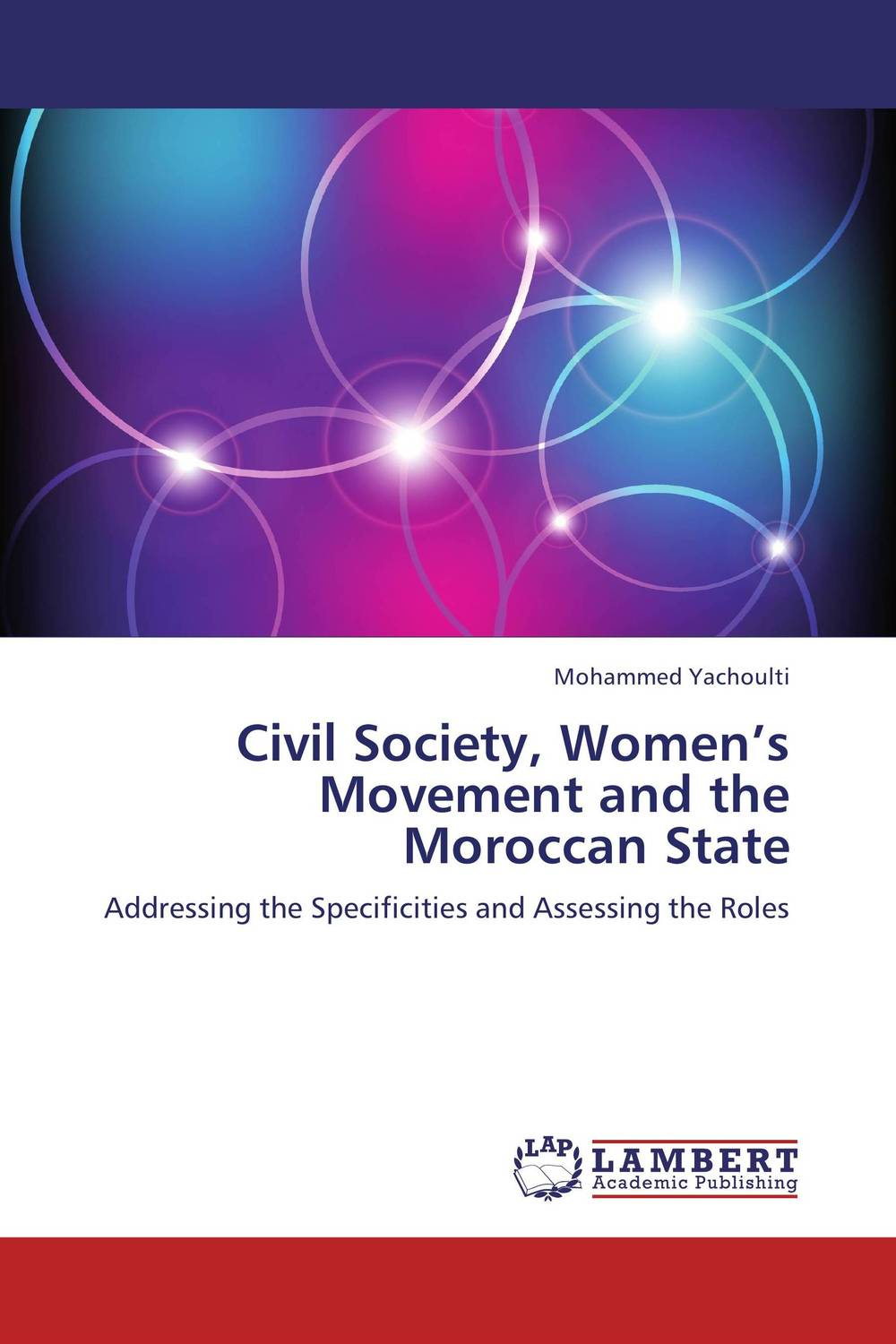 Civil Society, Women's Movement and the Moroccan State the demands of liberty – civil society in france since the revolution
