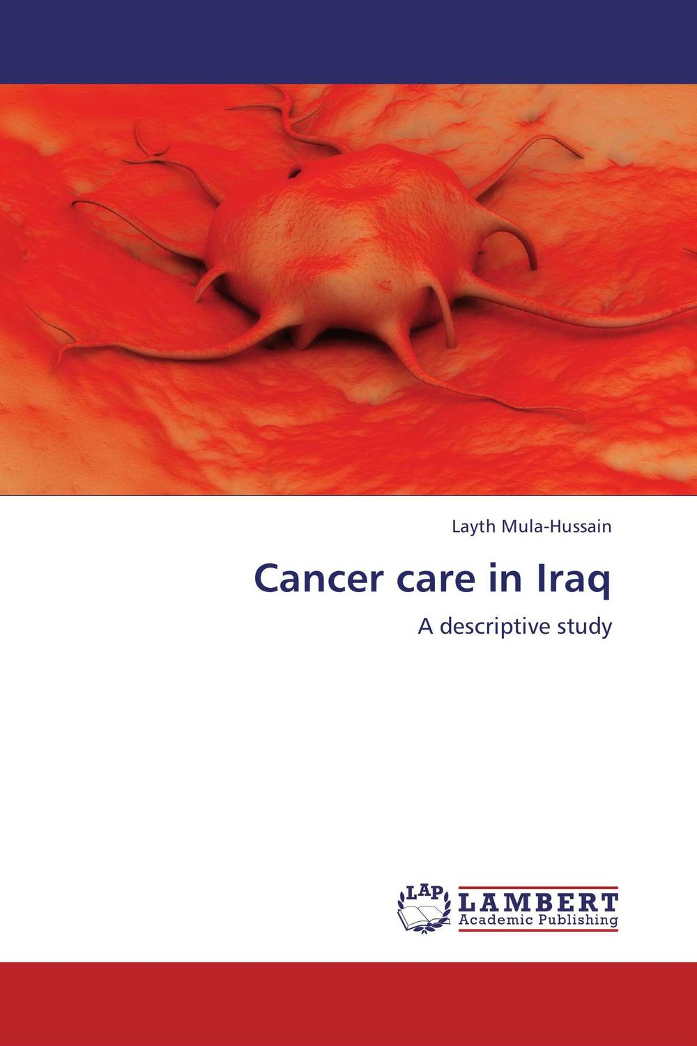 Cancer care in Iraq viruses cell transformation and cancer 5