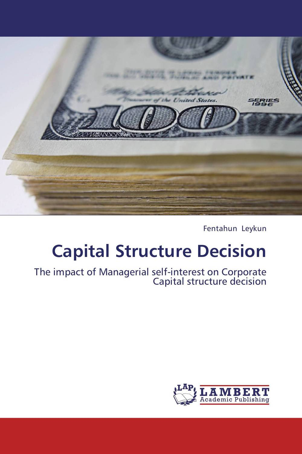 Capital Structure Decision capital structure and risk dynamics among banks