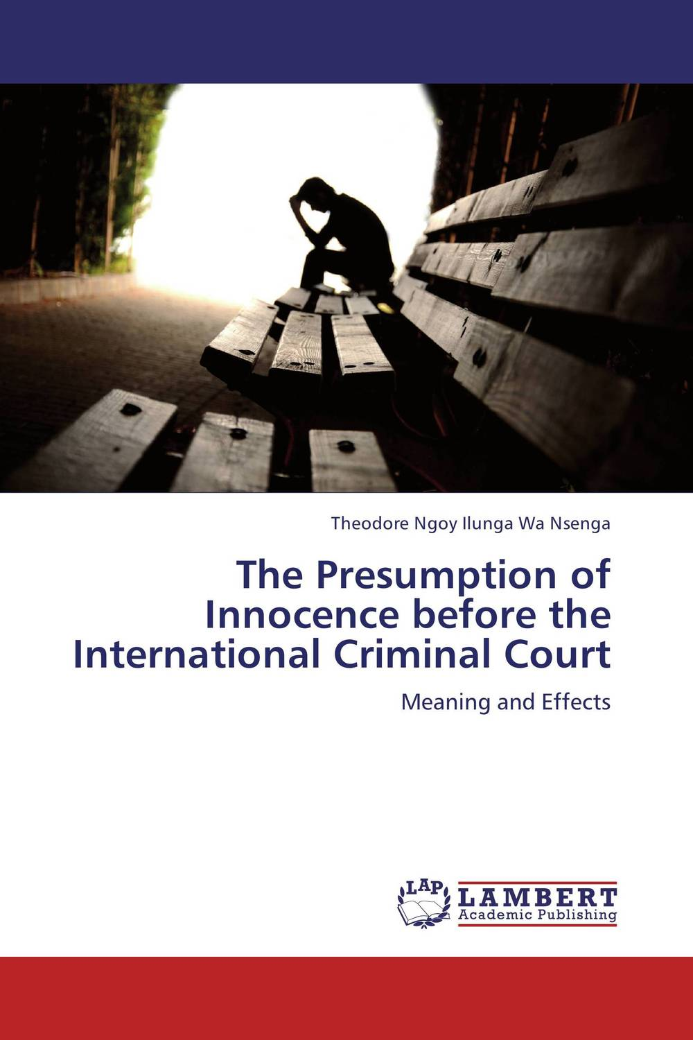 The Presumption of Innocence before the International Criminal Court pre trial detention