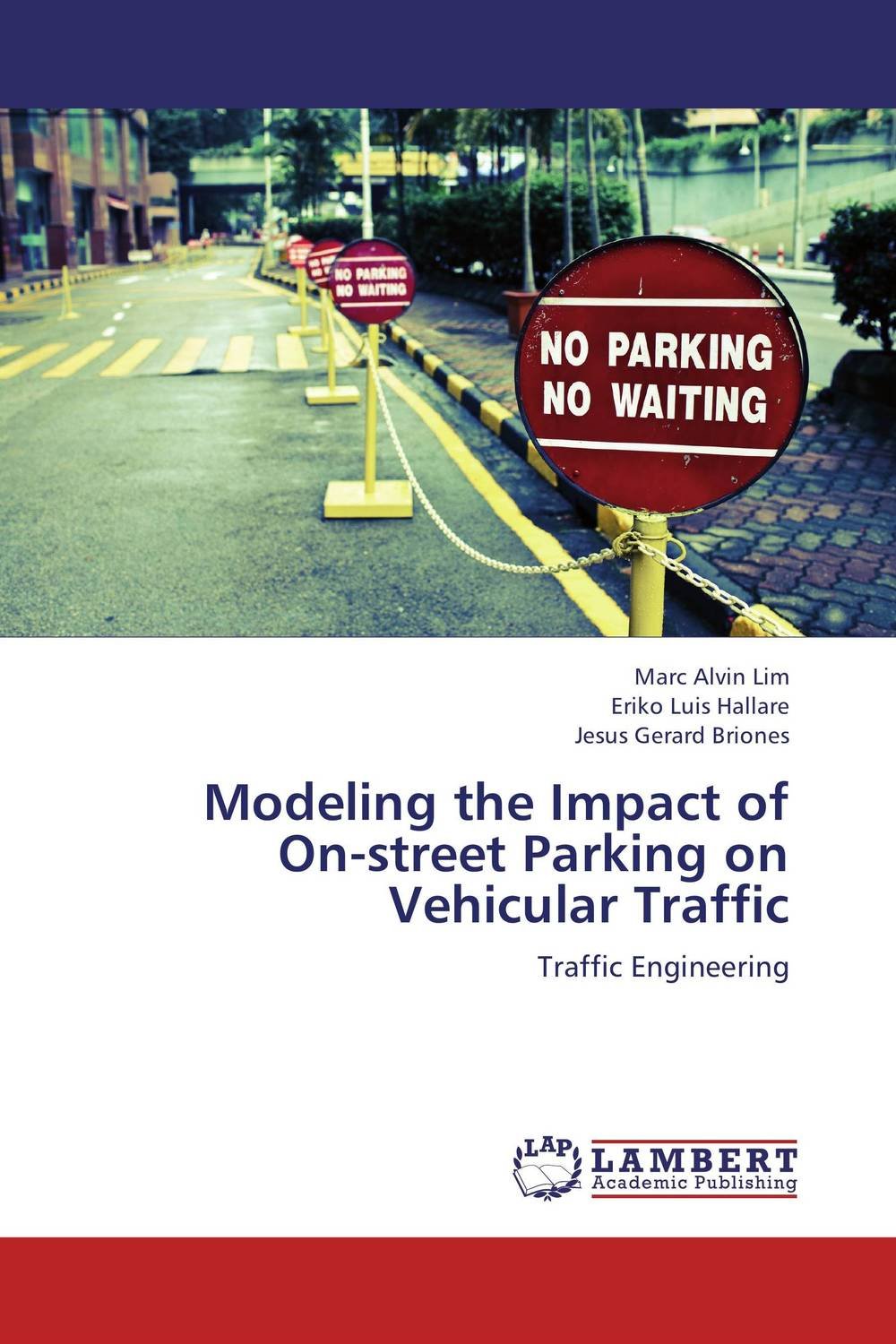 Modeling the Impact of On-street Parking on Vehicular Traffic highsmith p found in the street