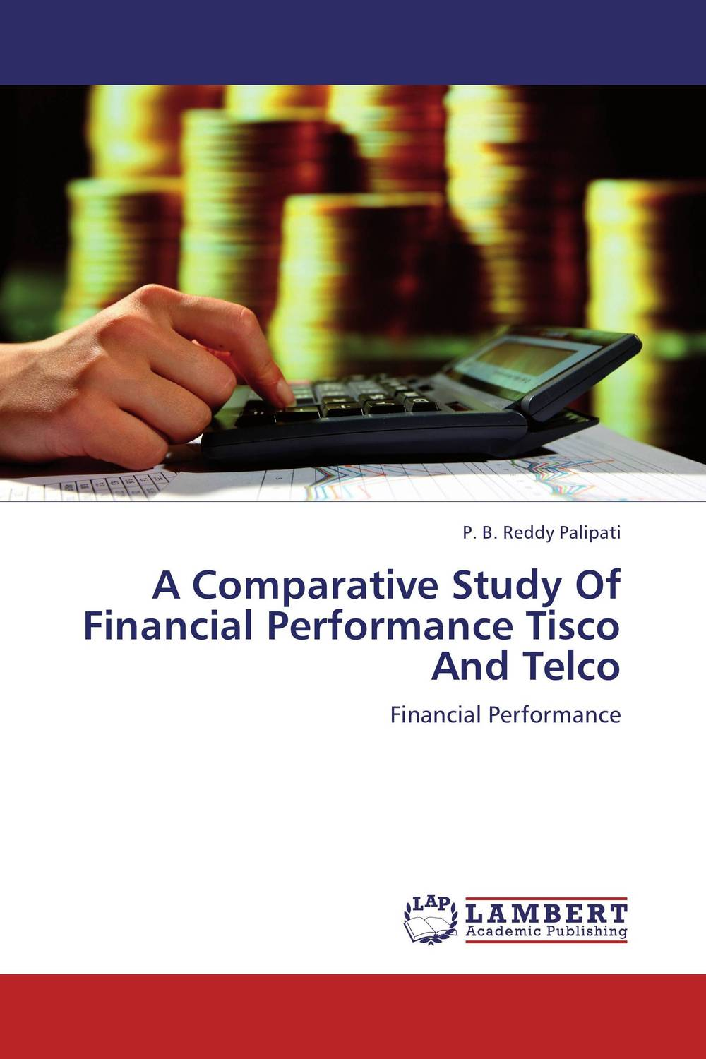 A Comparative Study Of Financial Performance Tisco And Telco gary grabel wealth opportunities in commercial real estate management financing and marketing of investment properties