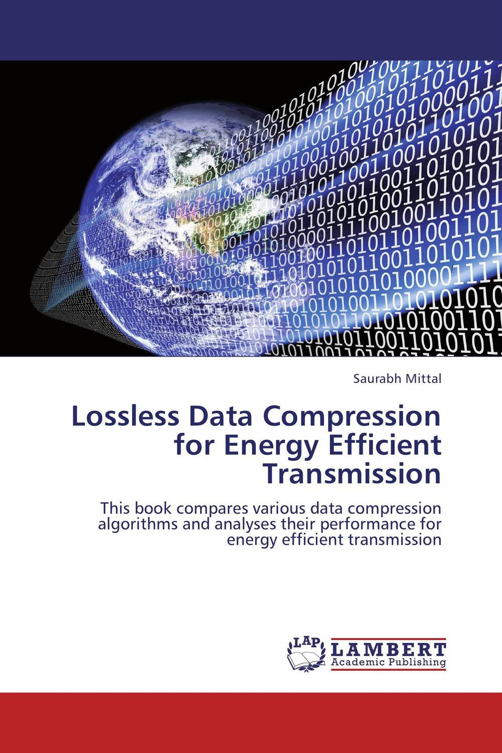 Lossless Data Compression for Energy Efficient Transmission manpreet kaur saini ravinder singh mann and gurpreet singh an efficient lossless medical image compression