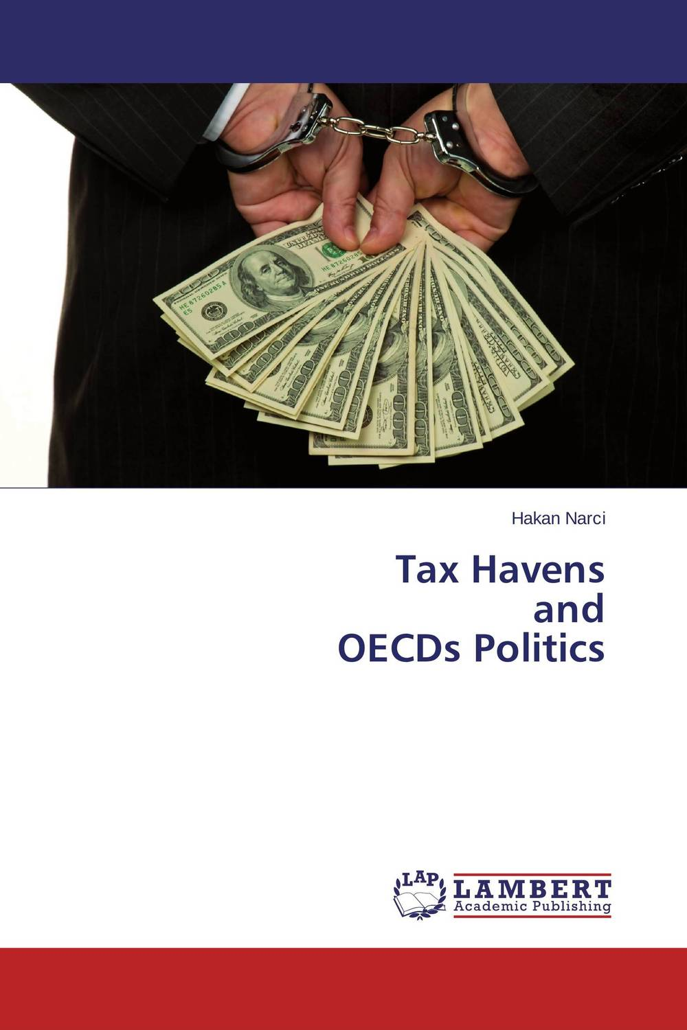 Tax Havens  and  OECDs Politics