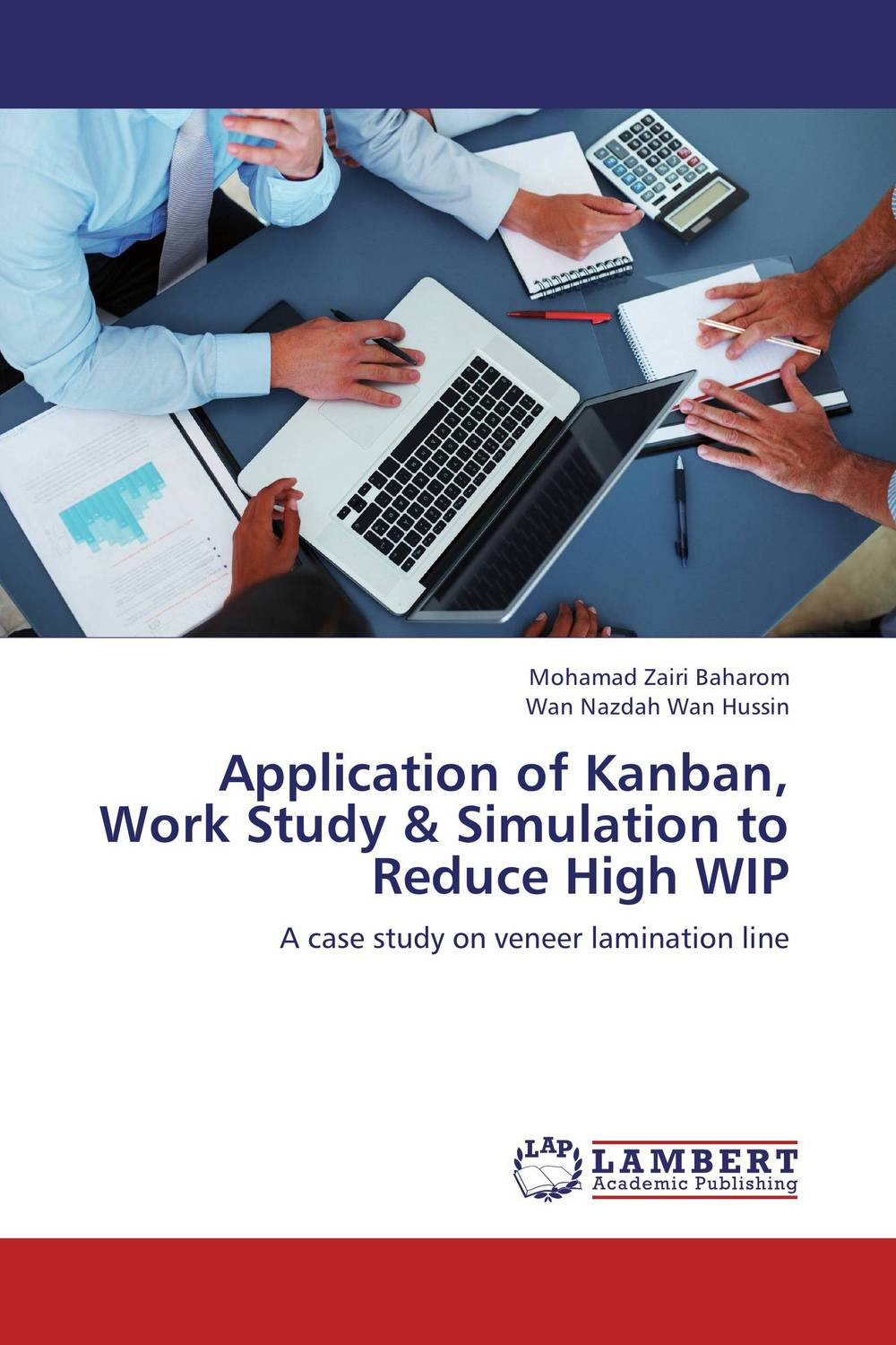 Application of Kanban, Work Study & Simulation to Reduce High WIP the application of wavelets methods in stefan problem