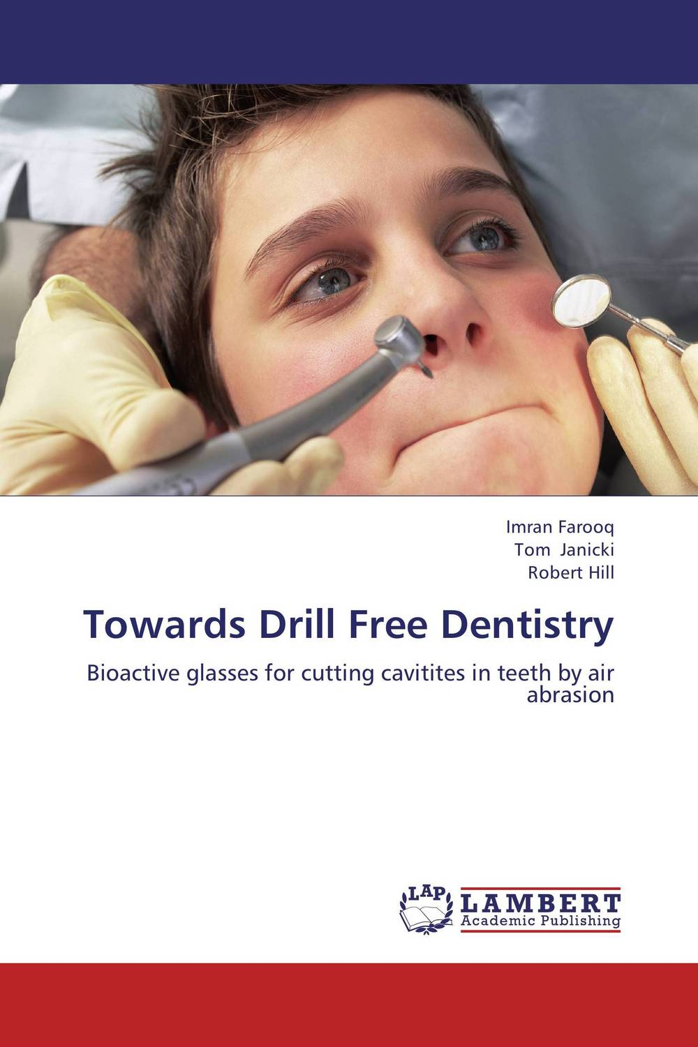 Towards Drill Free Dentistry karanprakash singh ramanpreet kaur bhullar and sumit kochhar forensic dentistry teeth and their secrets