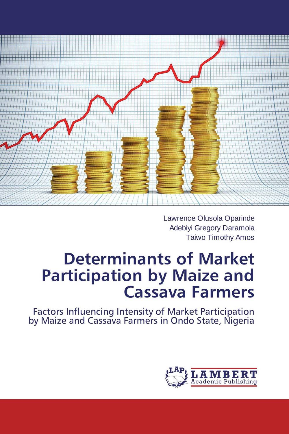 Determinants of Market Participation by Maize and Cassava Farmers land tenure housing and low income earners