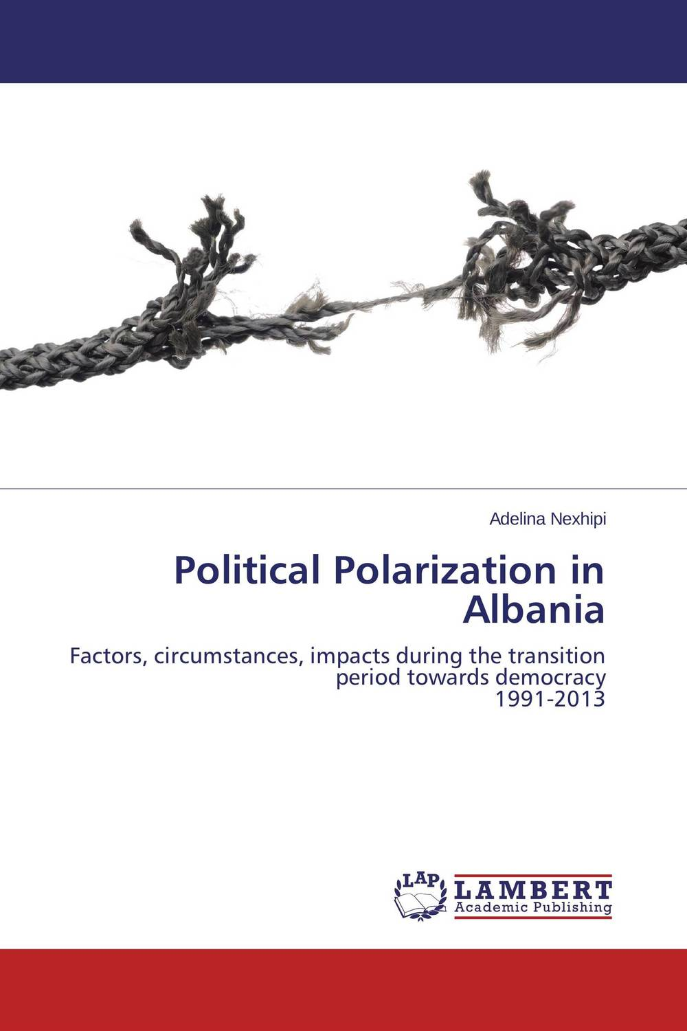 Political Polarization in Albania identity of political parties in albania