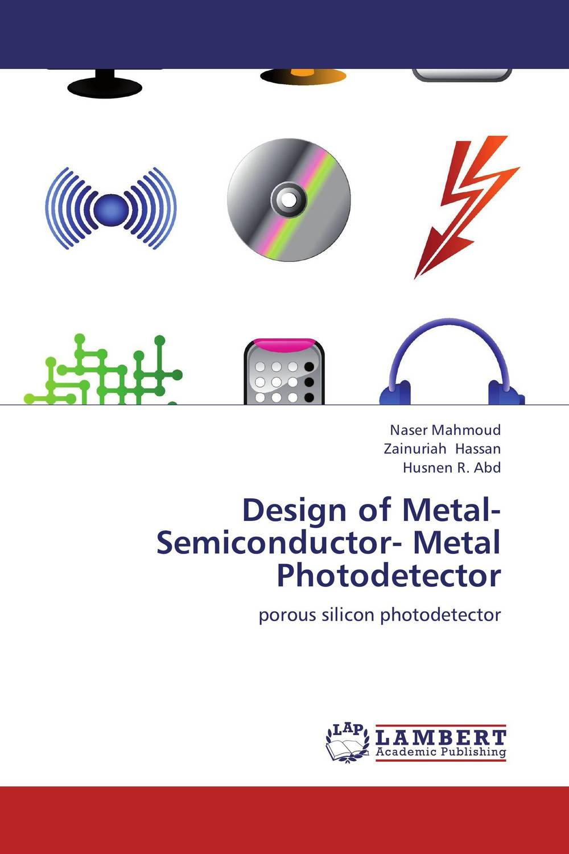 Design of Metal-Semiconductor- Metal Photodetector huter r 250