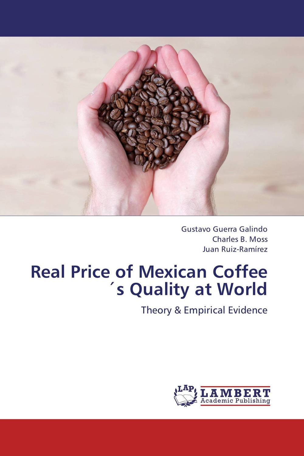 Real Price of Mexican Coffee?s Quality at World the story of coffee
