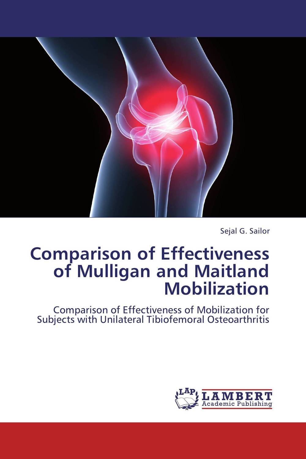 Comparison of Effectiveness of Mulligan and Maitland Mobilization keen pain massager for the pain in knee joint and osteoarthritis knee treatment