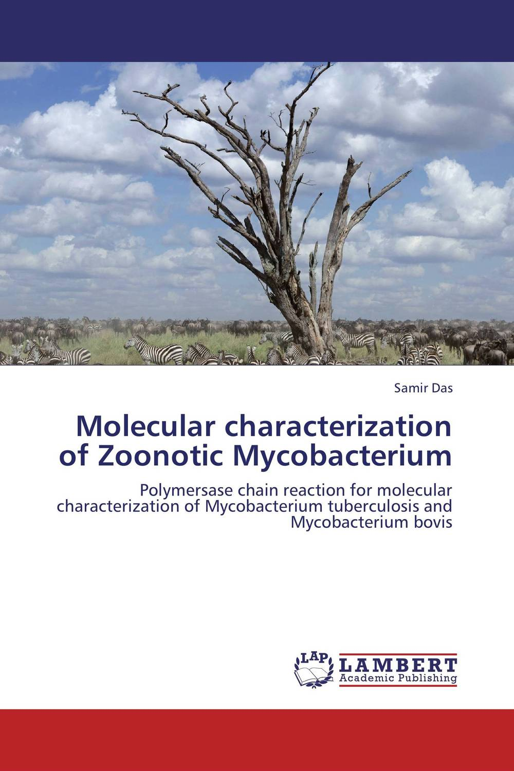 Molecular characterization of Zoonotic Mycobacterium anil arjun hake sanjay jha and suman kumar jha molecular and biochemical characterization of karanja derris indica