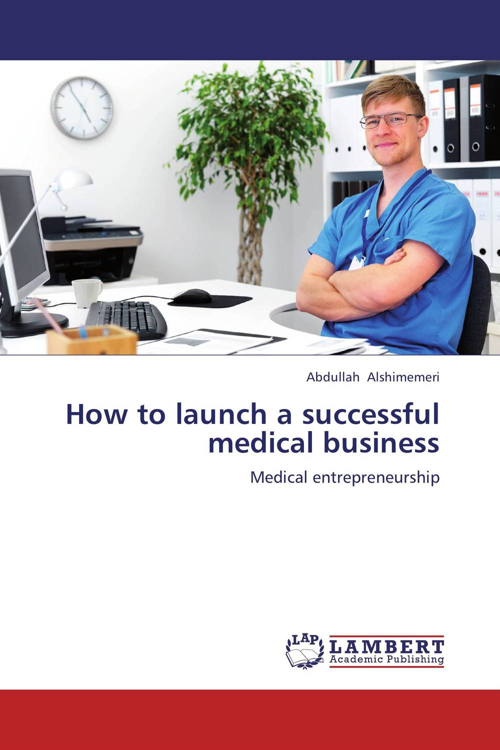 How to launch a successful medical business million dollar launch how to kick start a successful consulting practice in 90 days