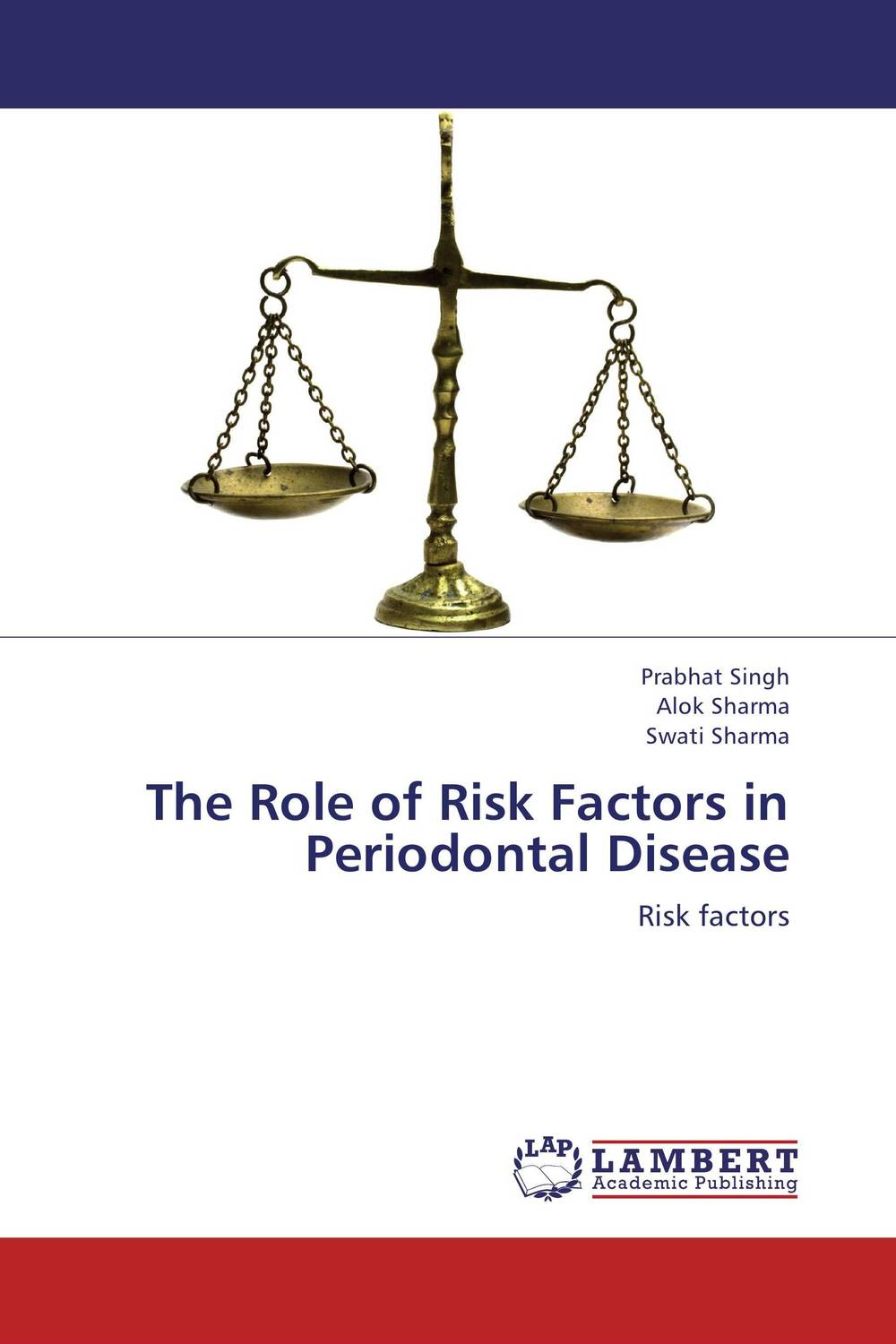The Role of Risk Factors in Periodontal Disease srichander ramaswamy managing credit risk in corporate bond portfolios a practitioner s guide