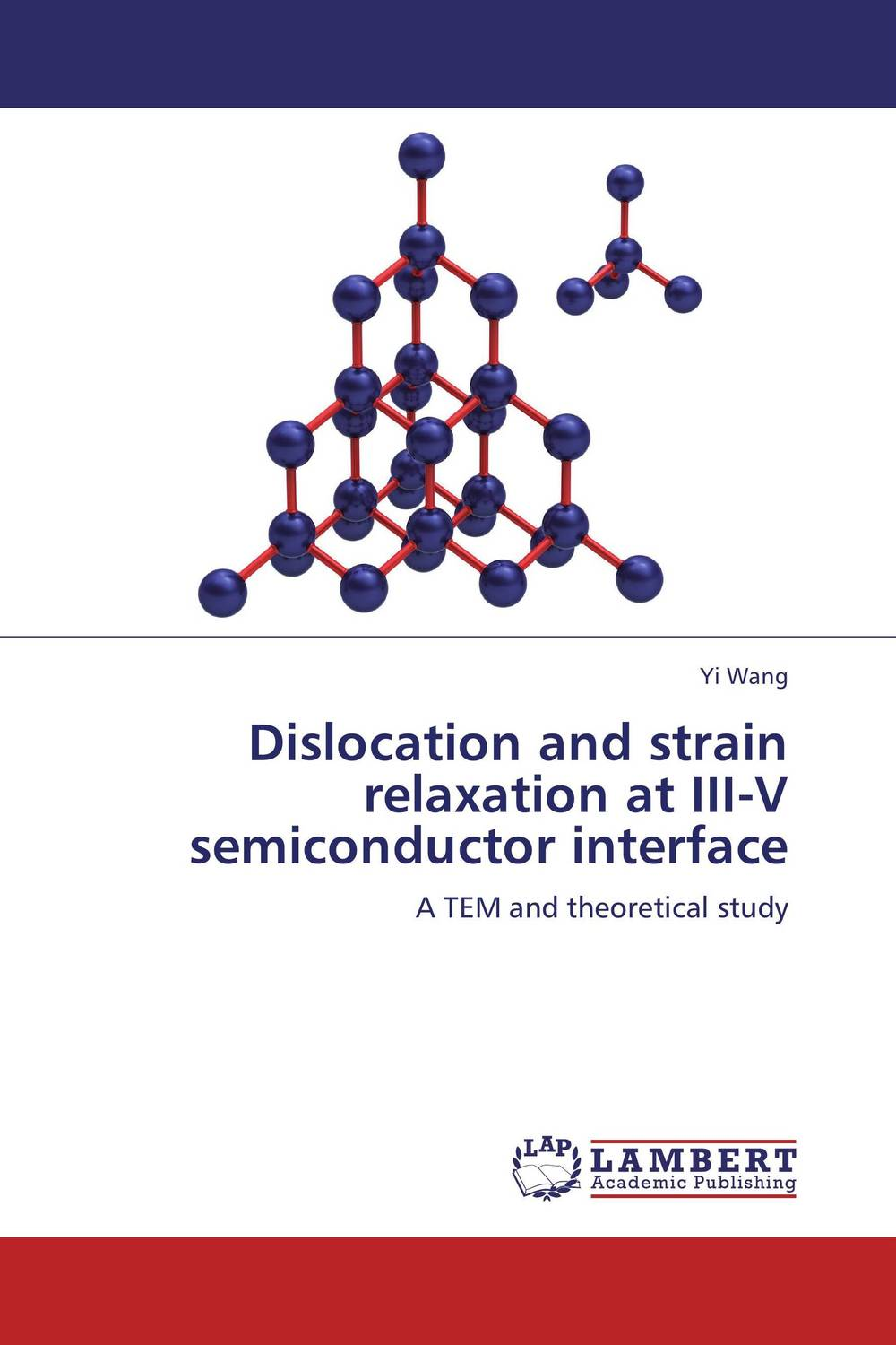 Dislocation and strain relaxation at III-V semiconductor interface the role of evaluation as a mechanism for advancing principal practice