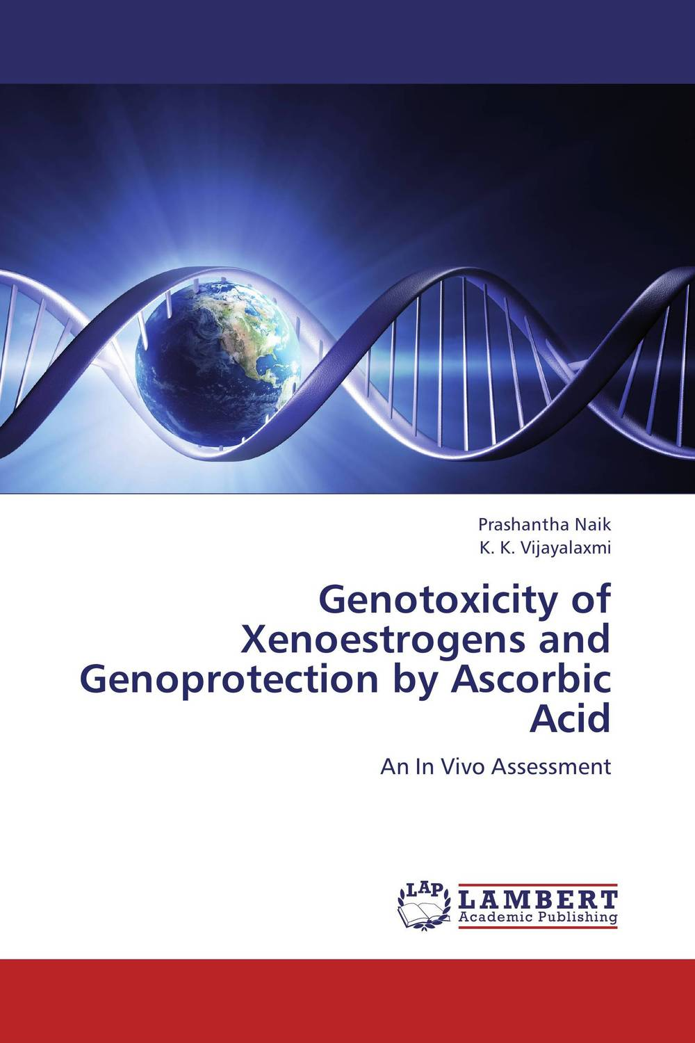 Genotoxicity of Xenoestrogens and Genoprotection by Ascorbic Acid effect of endocrine disruptors on the male reproductive system