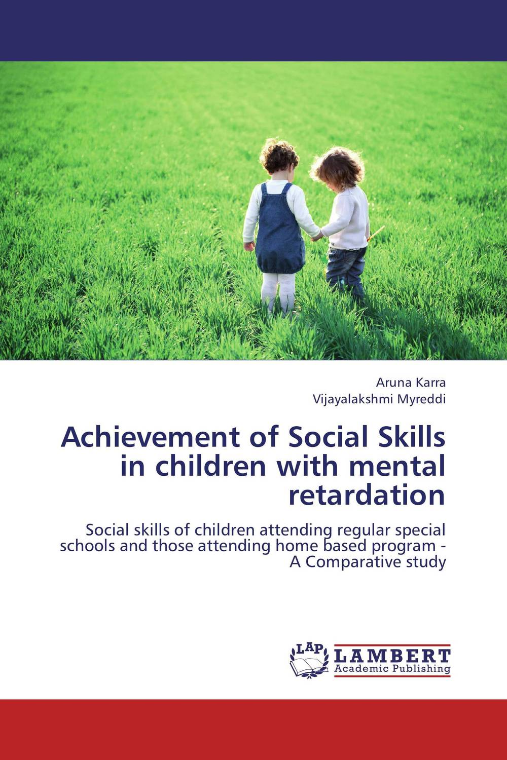 Achievement of Social Skills in children with mental retardation foundations in craniosacral biodynamics volume one the breath of life and fundamental skills